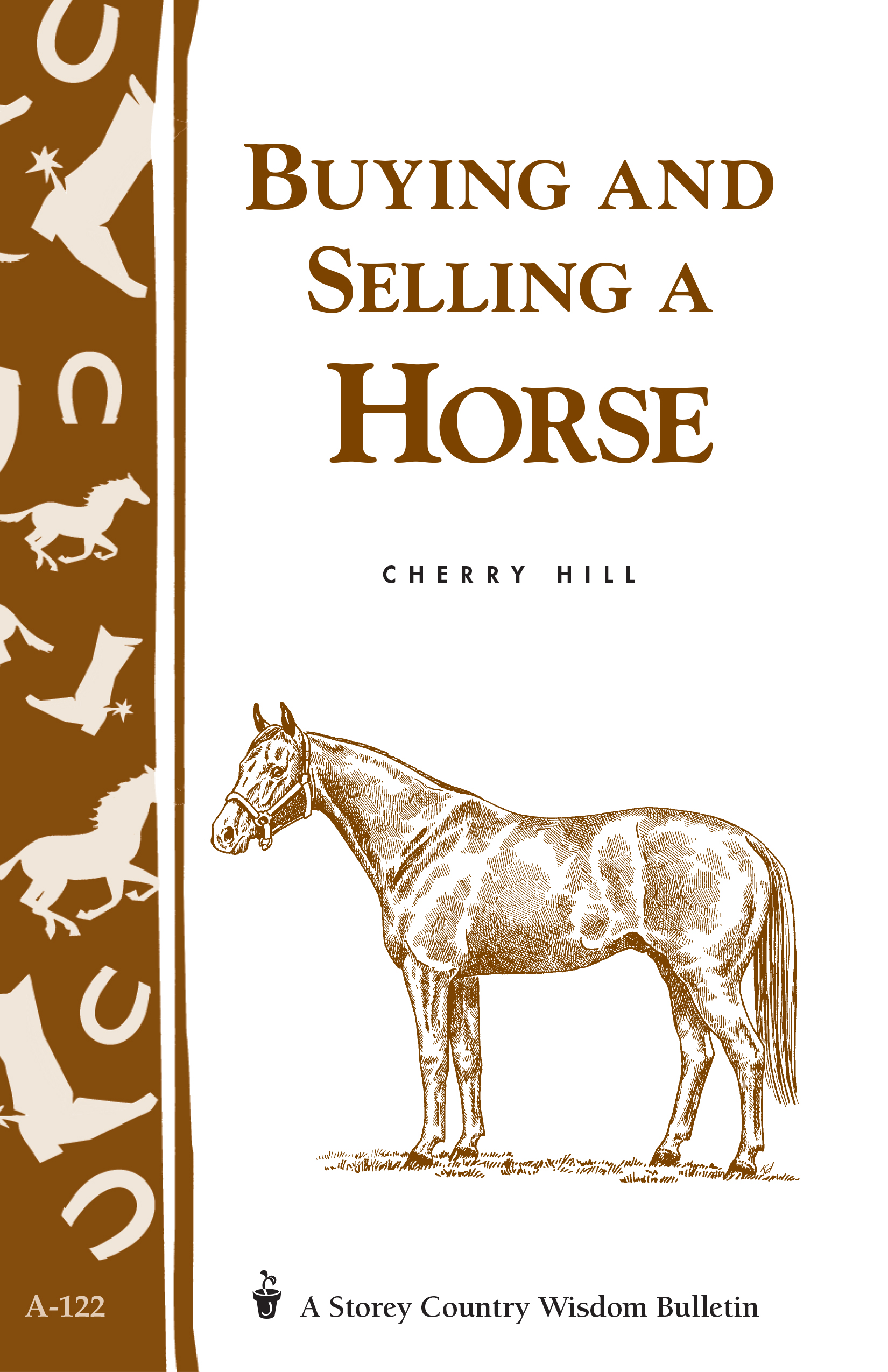 Buying and Selling a Horse Storey's Country Wisdom Bulletin A-122 - Cherry Hill