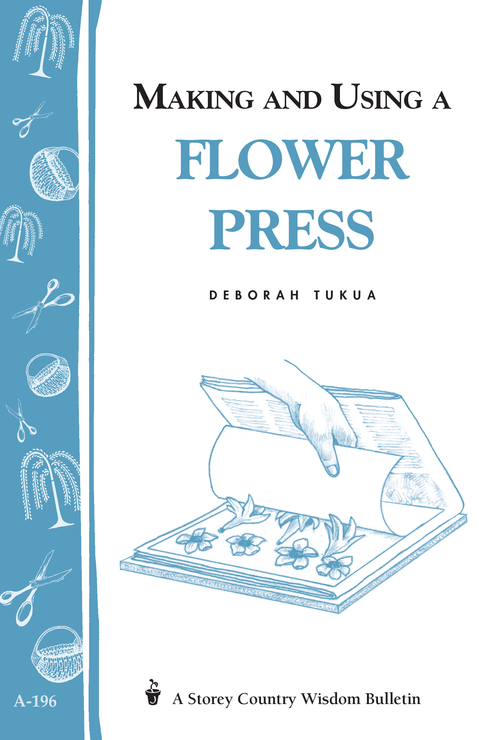 Making And Using A Flower Press Workman Publishing