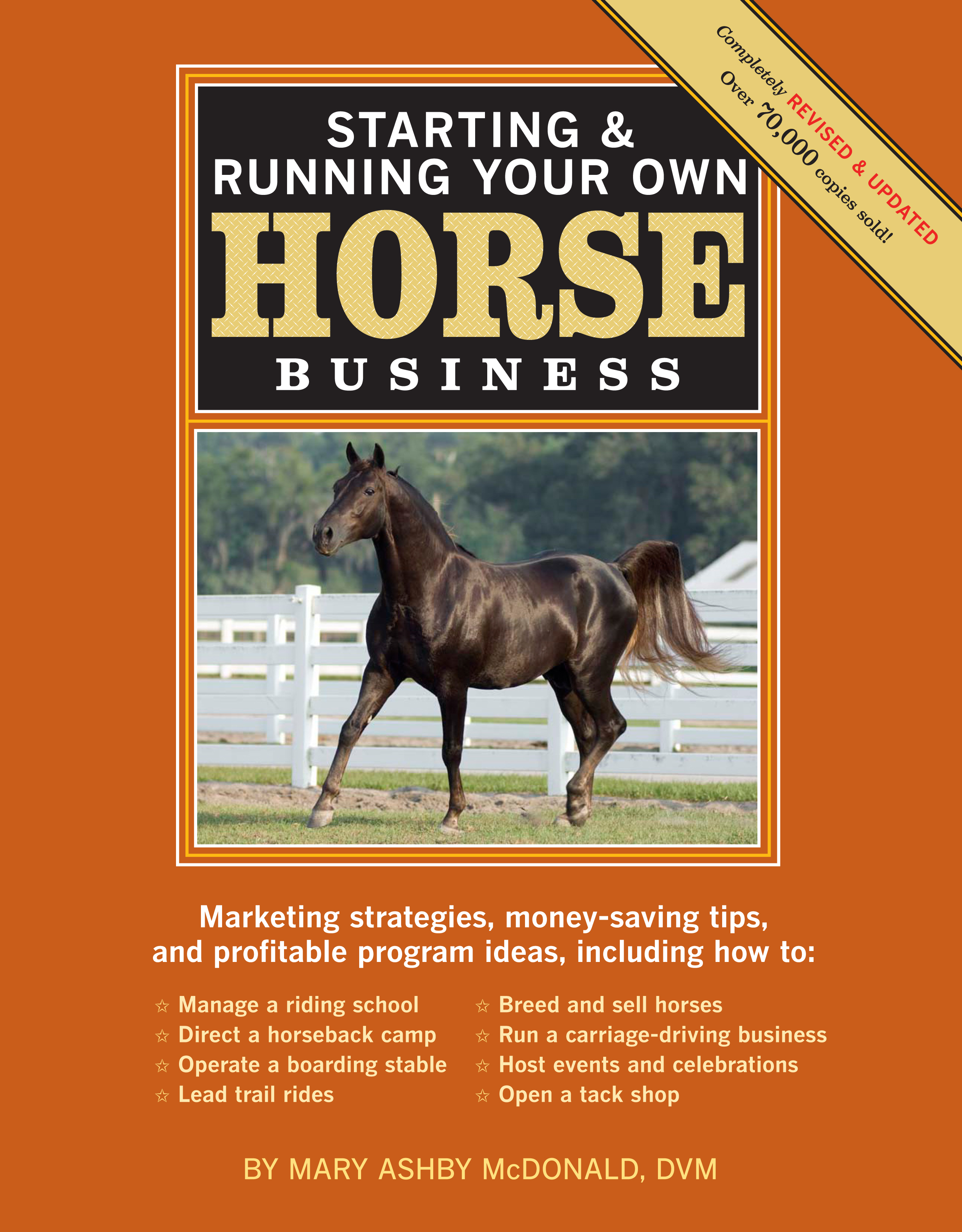 Starting & Running Your Own Horse Business, 2nd Edition Marketing strategies, money-saving tips, and profitable program ideas - Mary Ashby McDonald