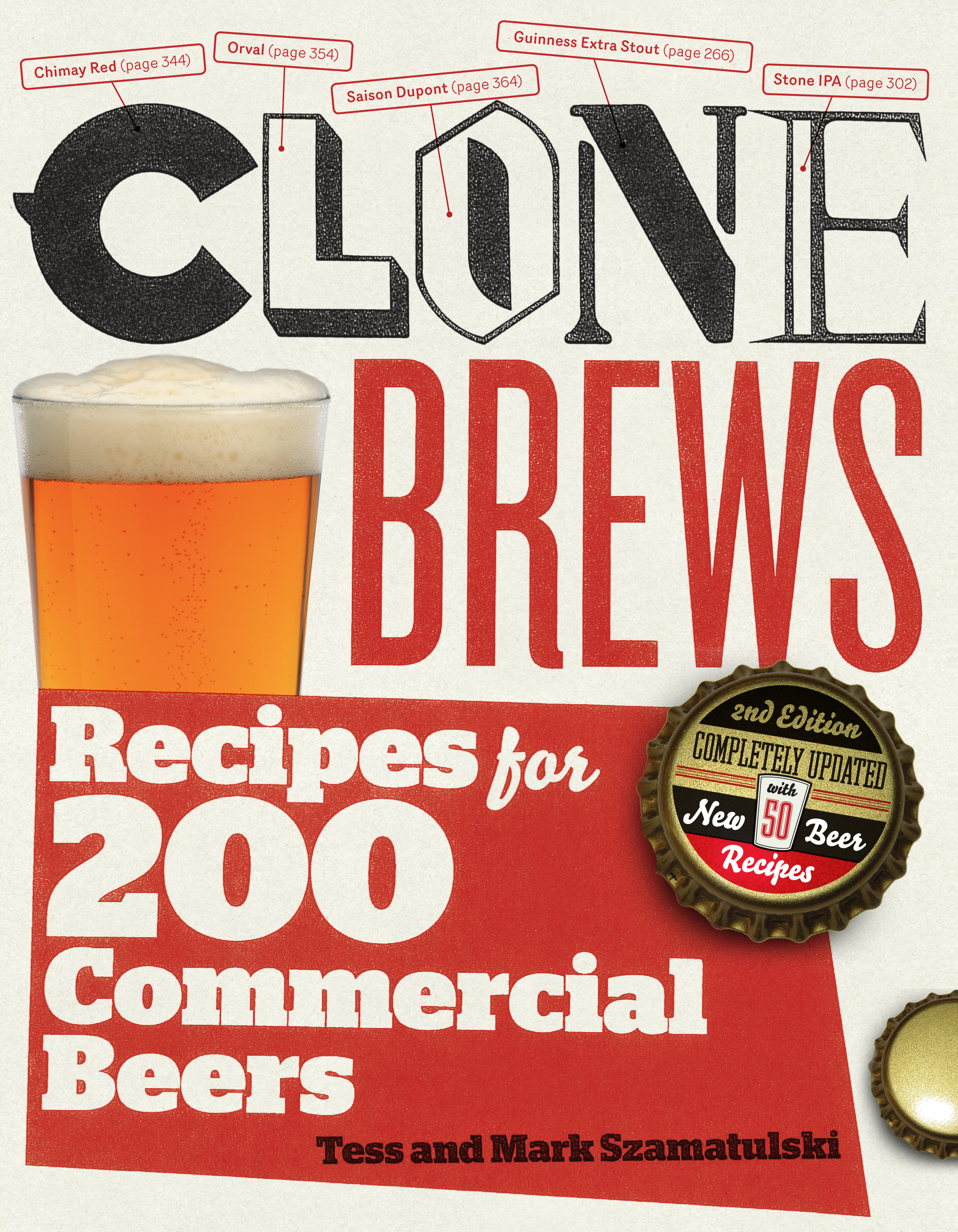 CloneBrews, 2nd Edition Recipes for 200 Commercial Beers - Tess Szamatulski