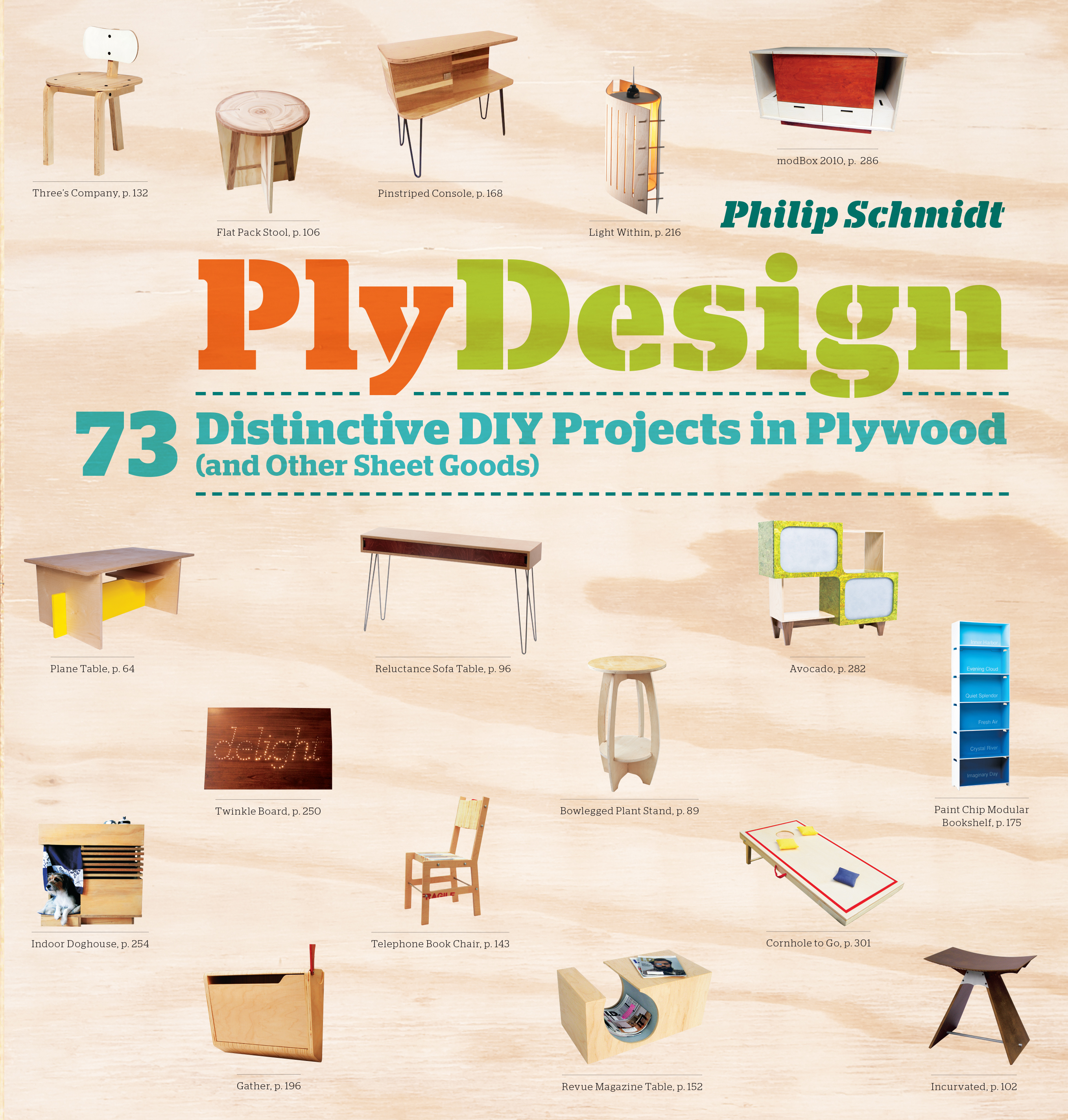 PlyDesign 73 Distinctive DIY Projects in Plywood (and other sheet goods) - Philip Schmidt
