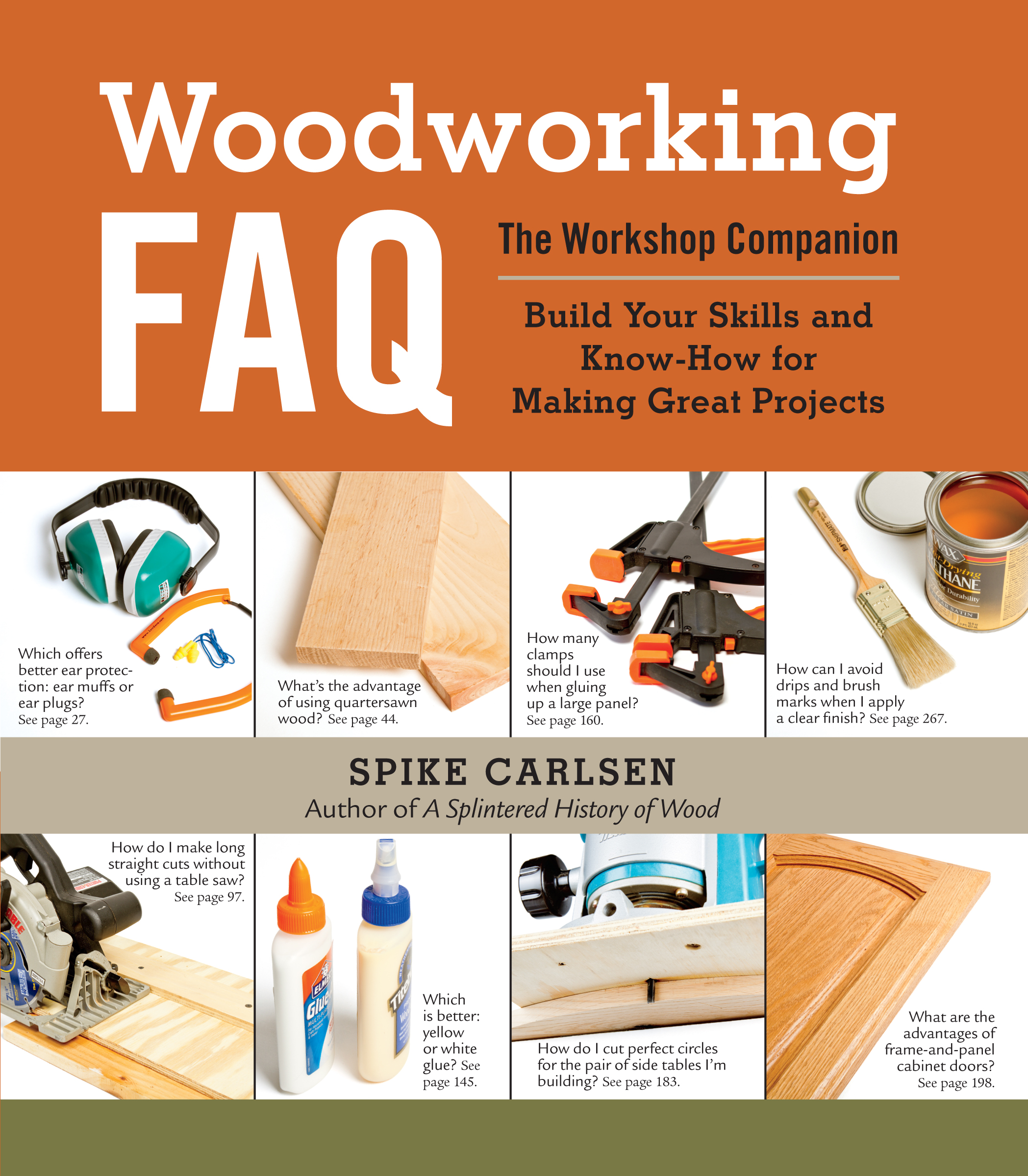 Woodworking FAQ The Workshop Companion: Build Your Skills and Know-How for Making Great Projects - Spike Carlsen