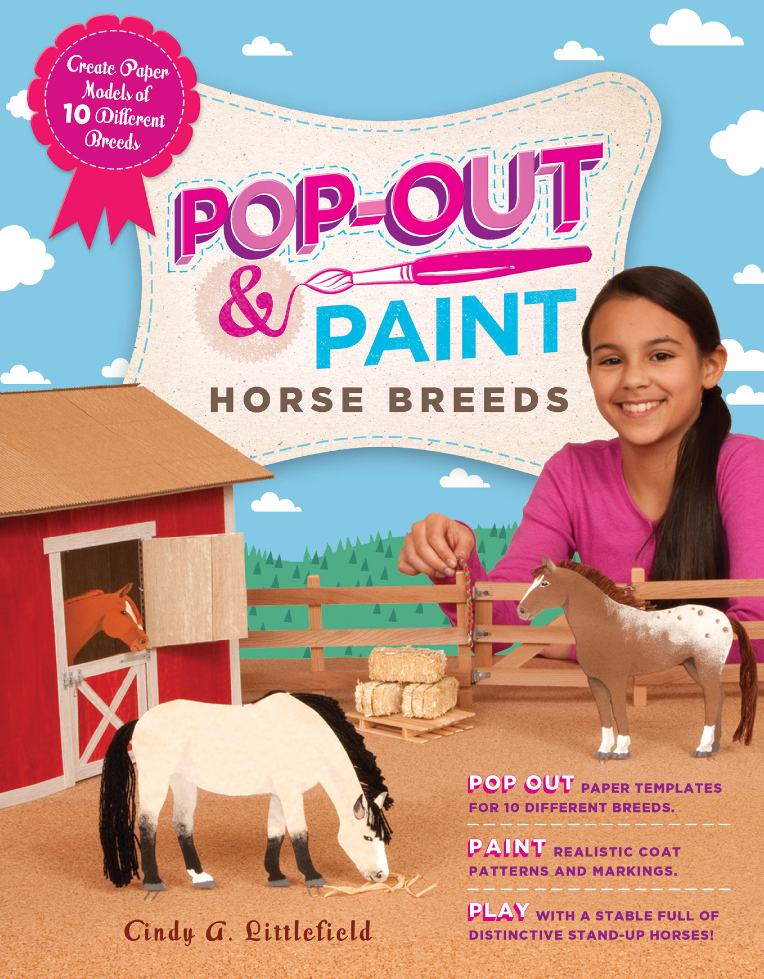 Pop-Out & Paint Horse Breeds Create Paper Models of 10 Different Breeds - Cindy A. Littlefield