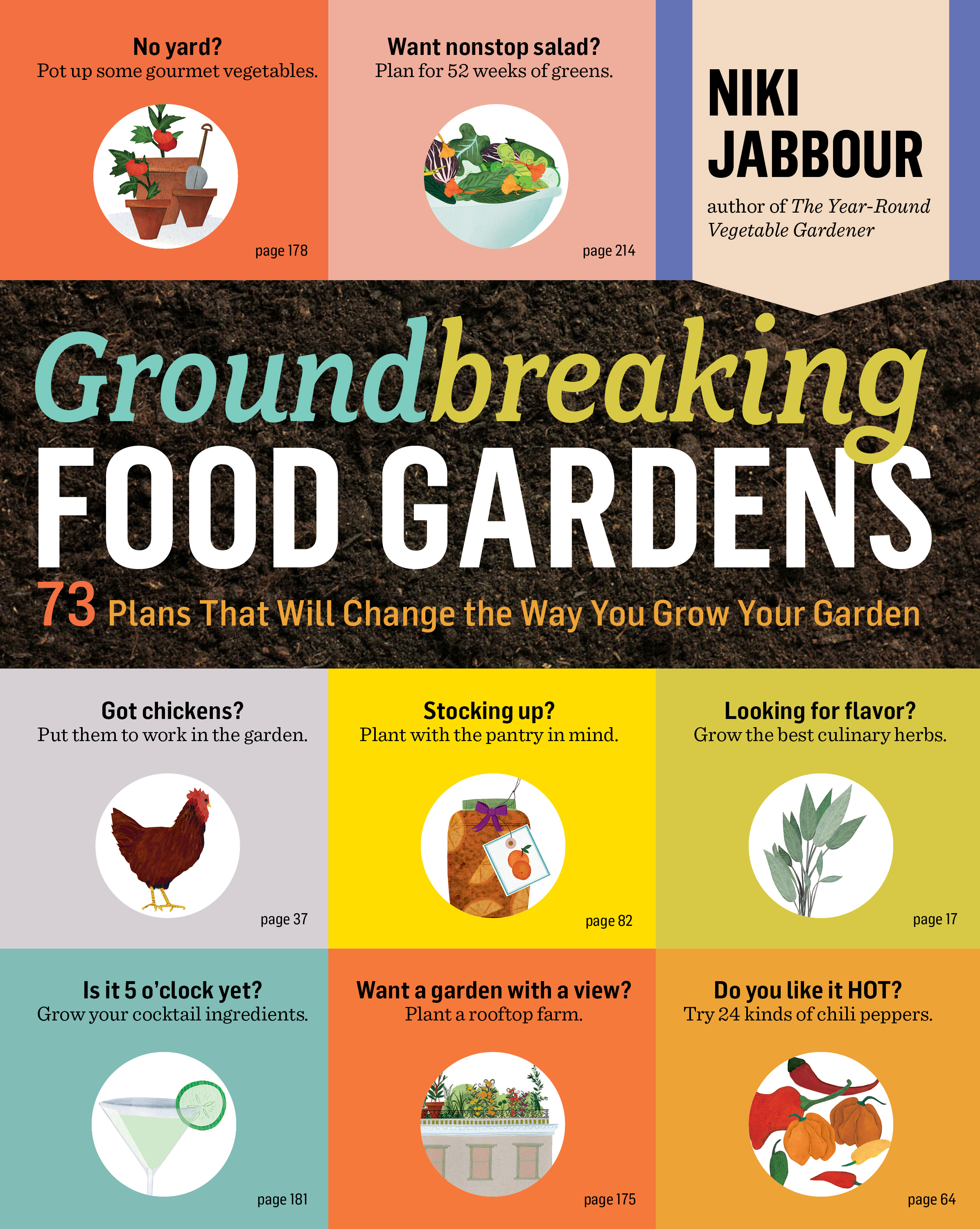 Groundbreaking Food Gardens 73 Plans That Will Change the Way You Grow Your Garden - Niki Jabbour