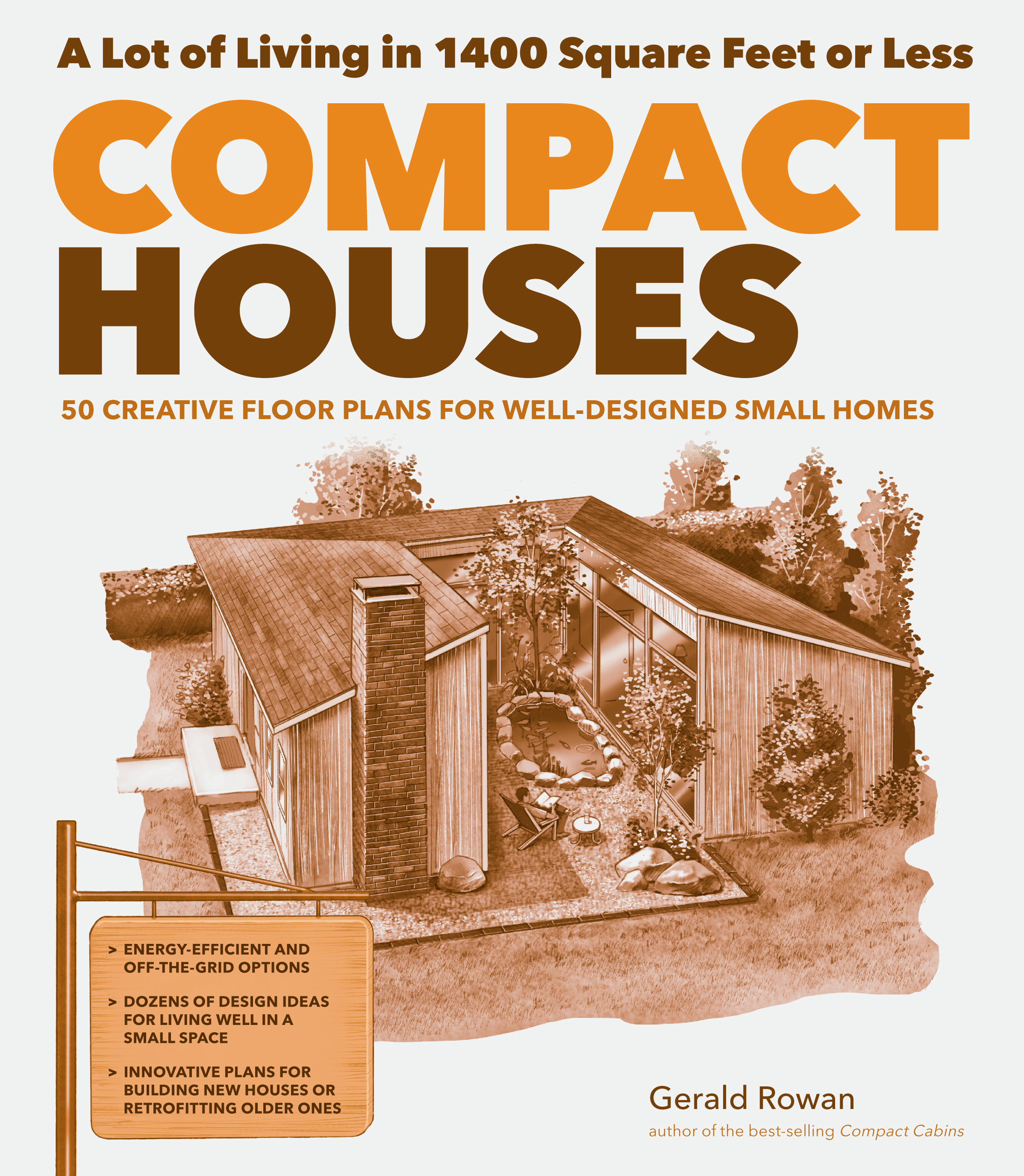 Compact Houses 50 Creative Floor Plans for Well-Designed Small Homes - Gerald Rowan