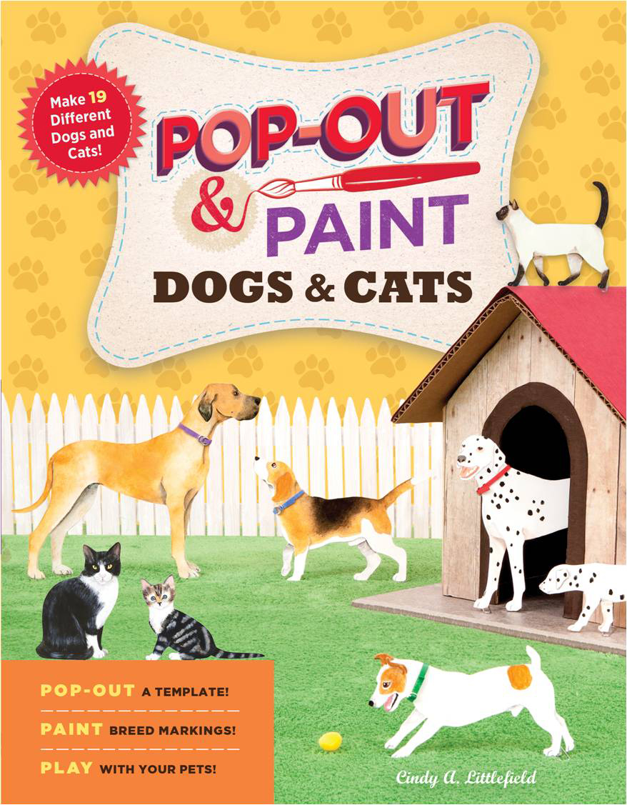 Pop-Out & Paint Dogs & Cats  - Cindy A. Littlefield