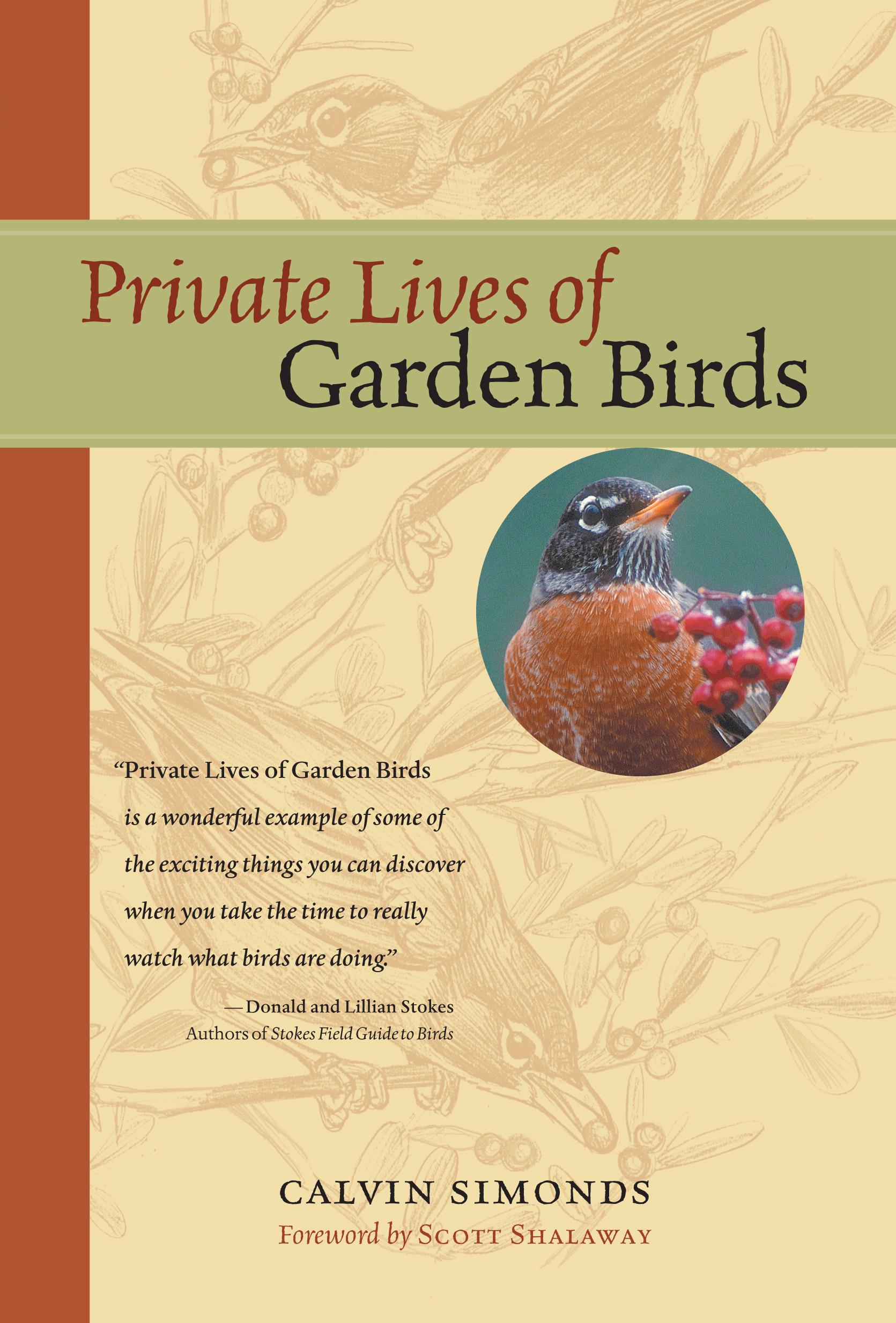 Private Lives of Garden Birds  - Calvin Simonds