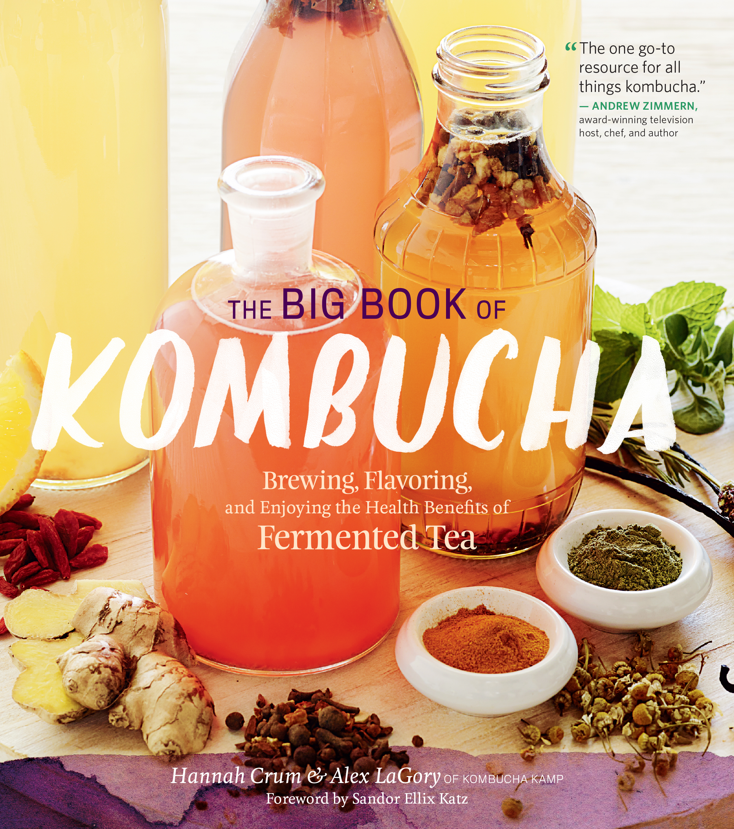 The Big Book of Kombucha Brewing, Flavoring, and Enjoying the Health Benefits of Fermented Tea - Hannah Crum