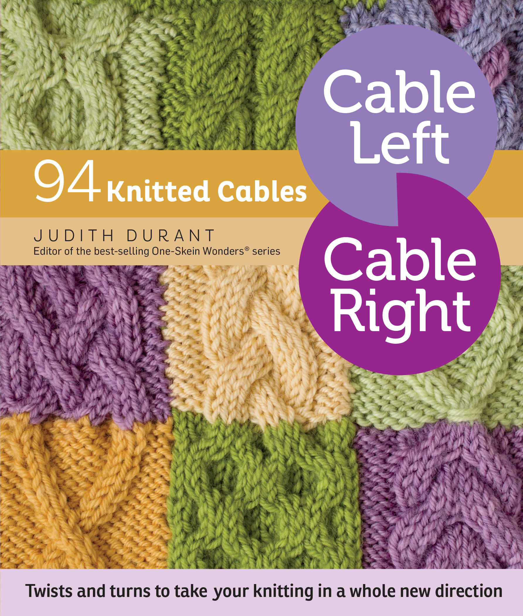 Cable Left, Cable Right 94 Knitted Cables - Judith Durant