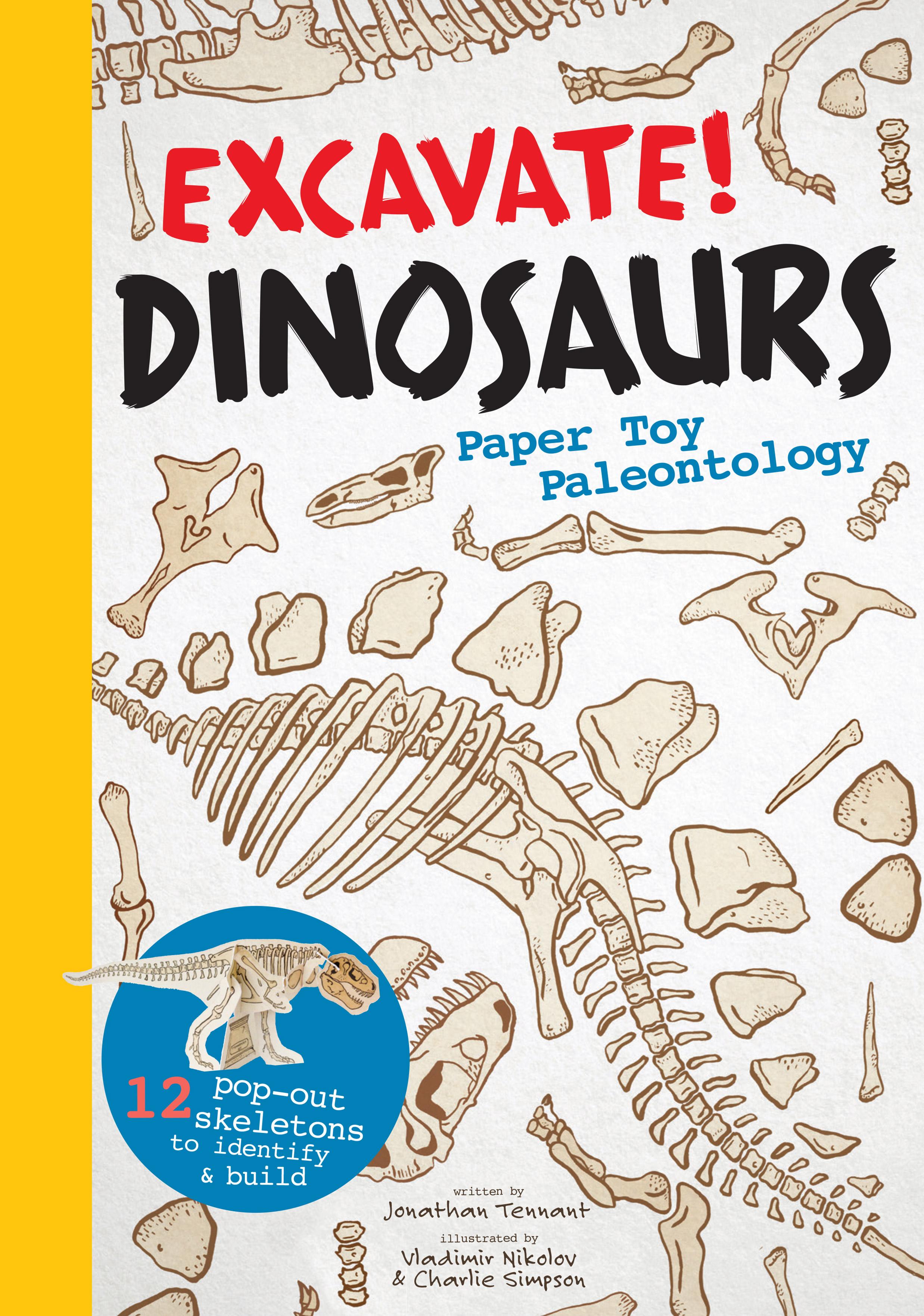 Excavate! Dinosaurs Paper Toy Paleontology - Jonathan Tennant