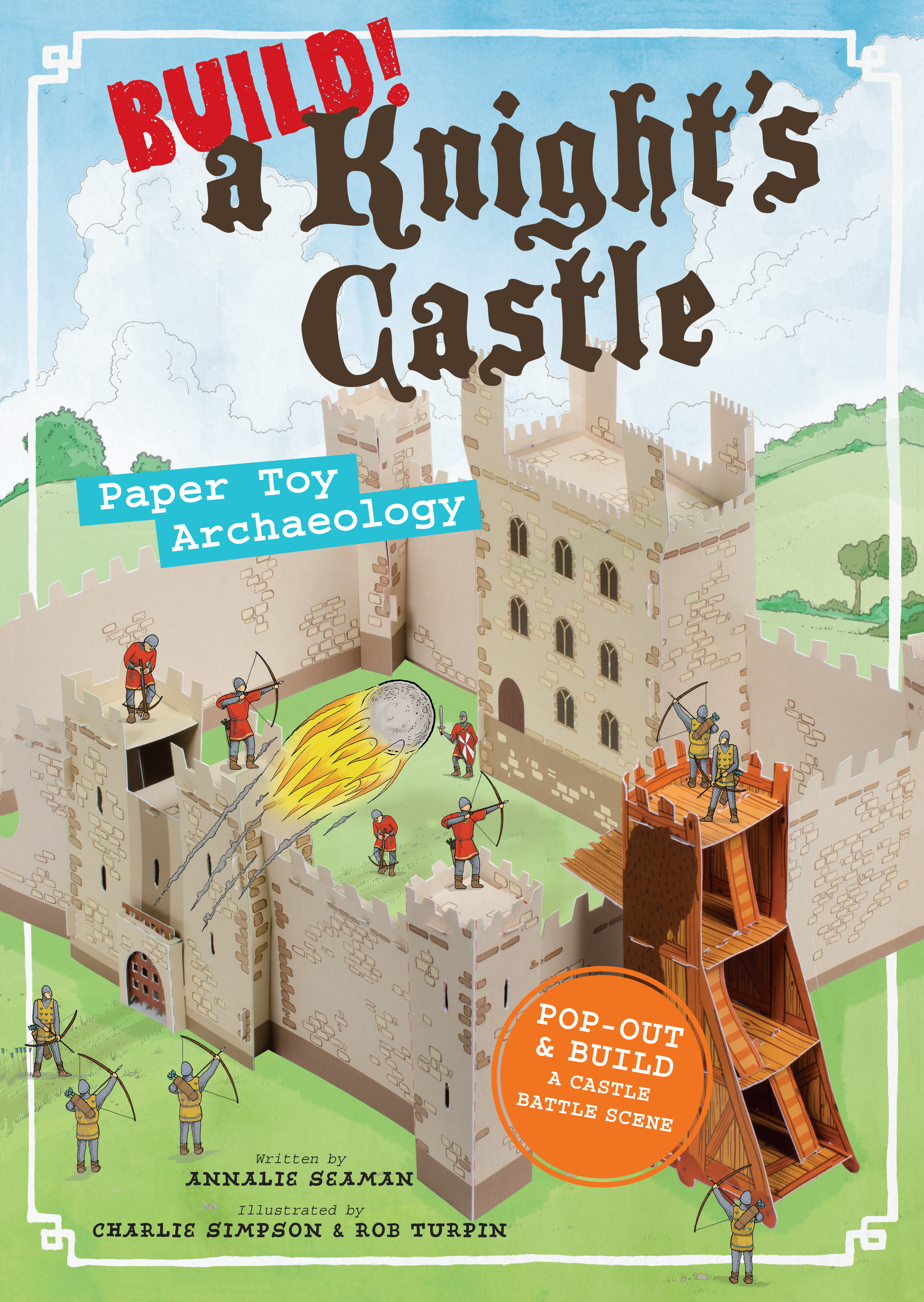 Build! A Knight's Castle Paper Toy Archaeology - Annalie Seaman