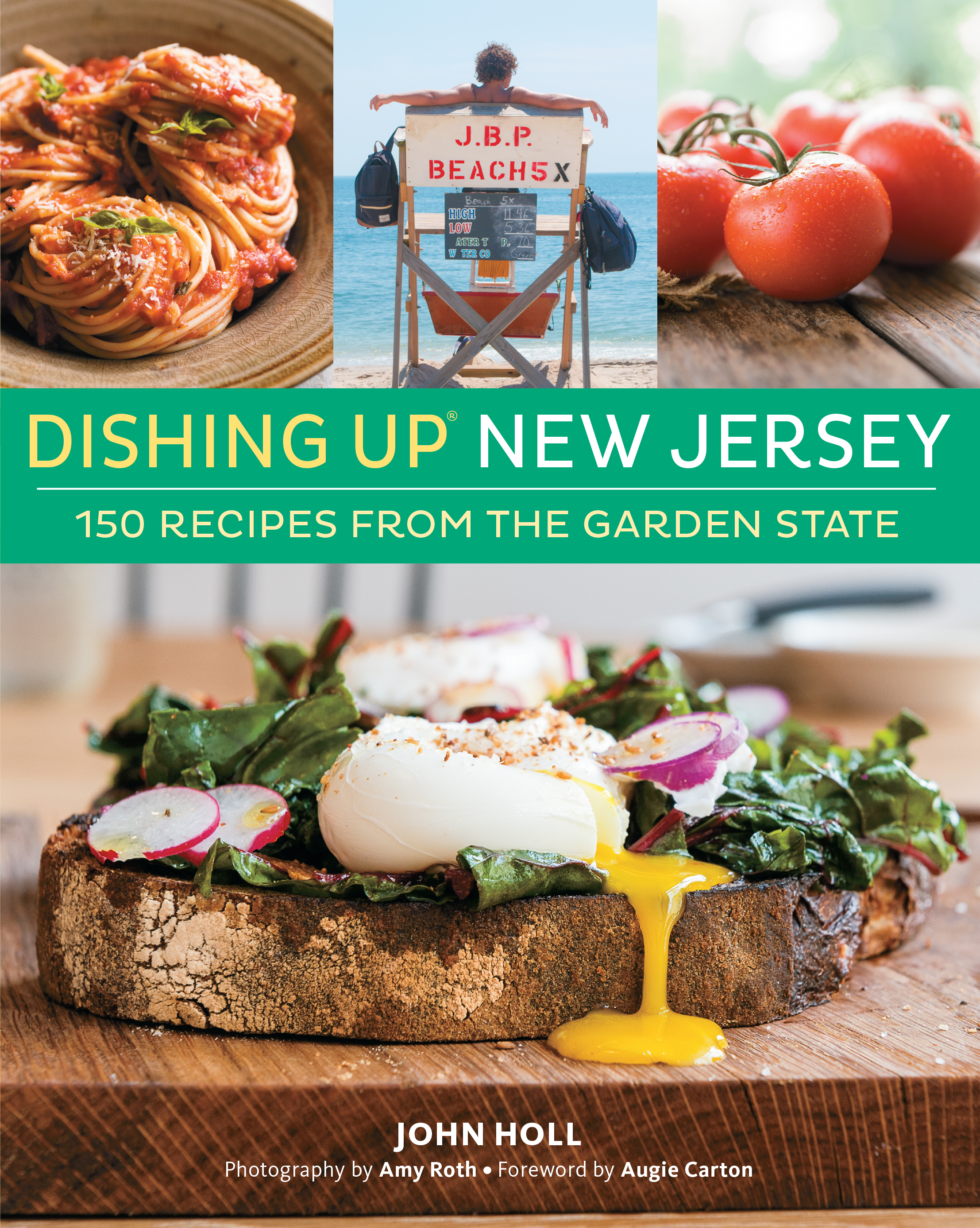 Dishing Up<sup>®</sup> New Jersey 150 Recipes from the Garden State - John Holl