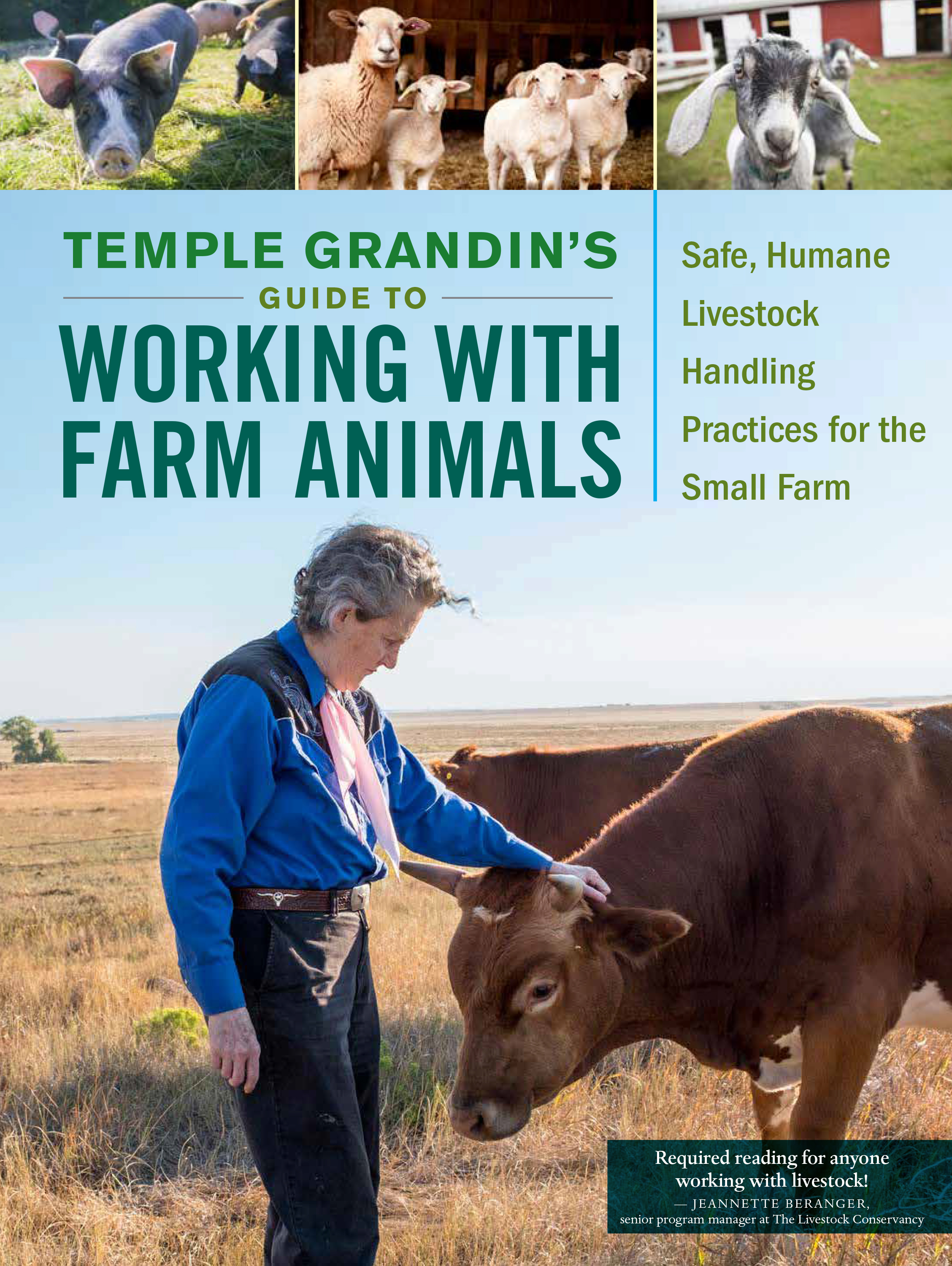 Temple Grandin's Guide to Working with Farm Animals Safe, Humane Livestock Handling Practices for the Small Farm - Temple Grandin