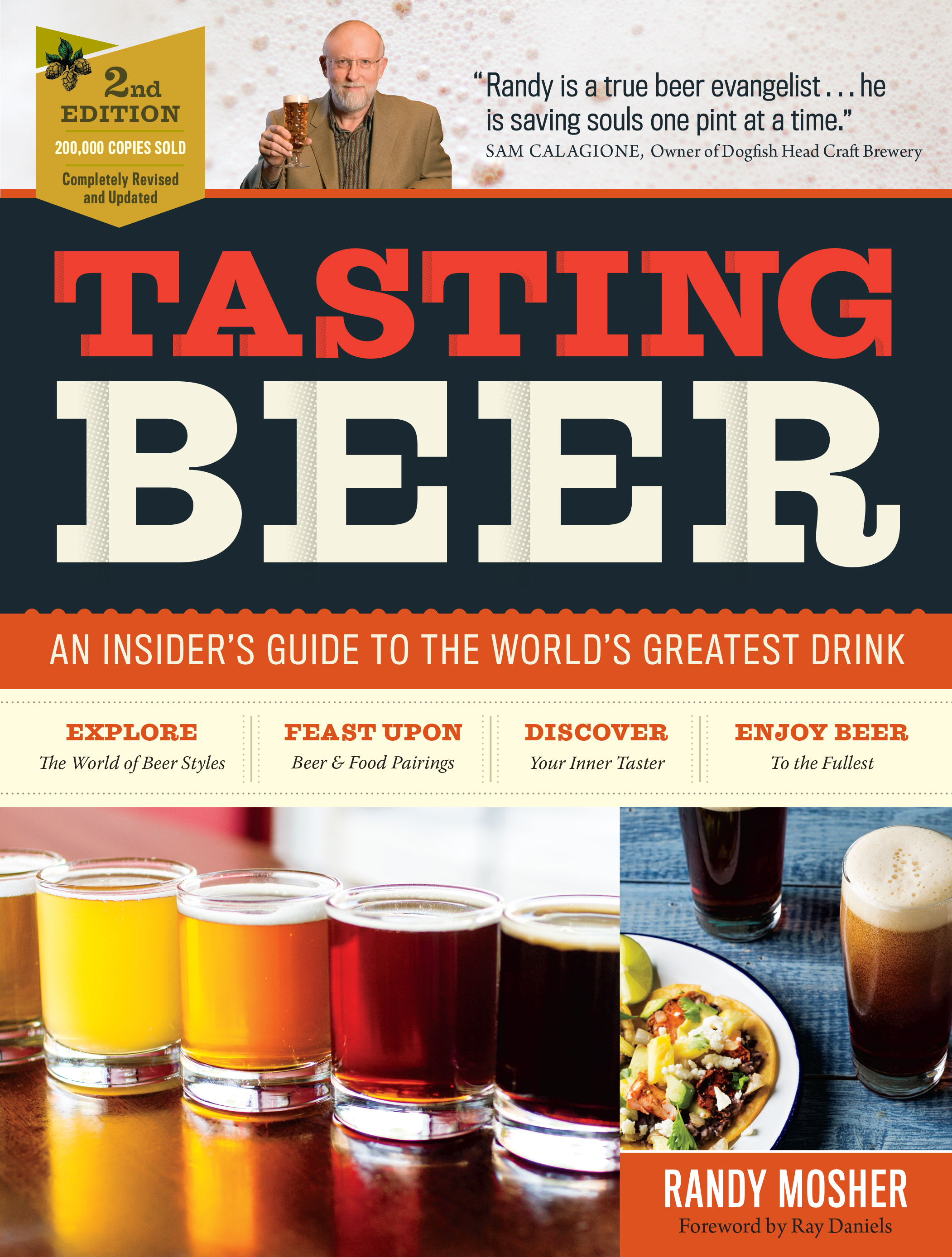 Tasting Beer, 2nd Edition An Insider's Guide to the World's Greatest Drink - Randy Mosher