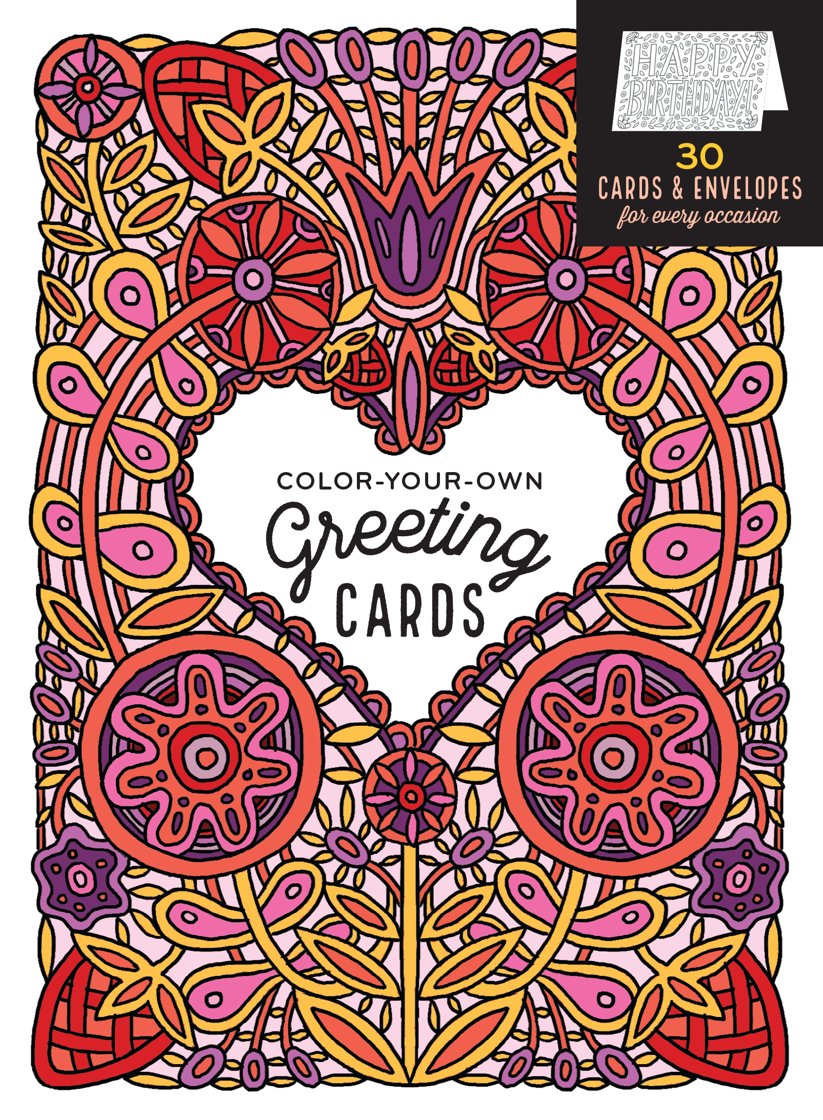 Color-Your-Own Greeting Cards 30 Cards & Envelopes for Every Occasion - Caitlin Keegan