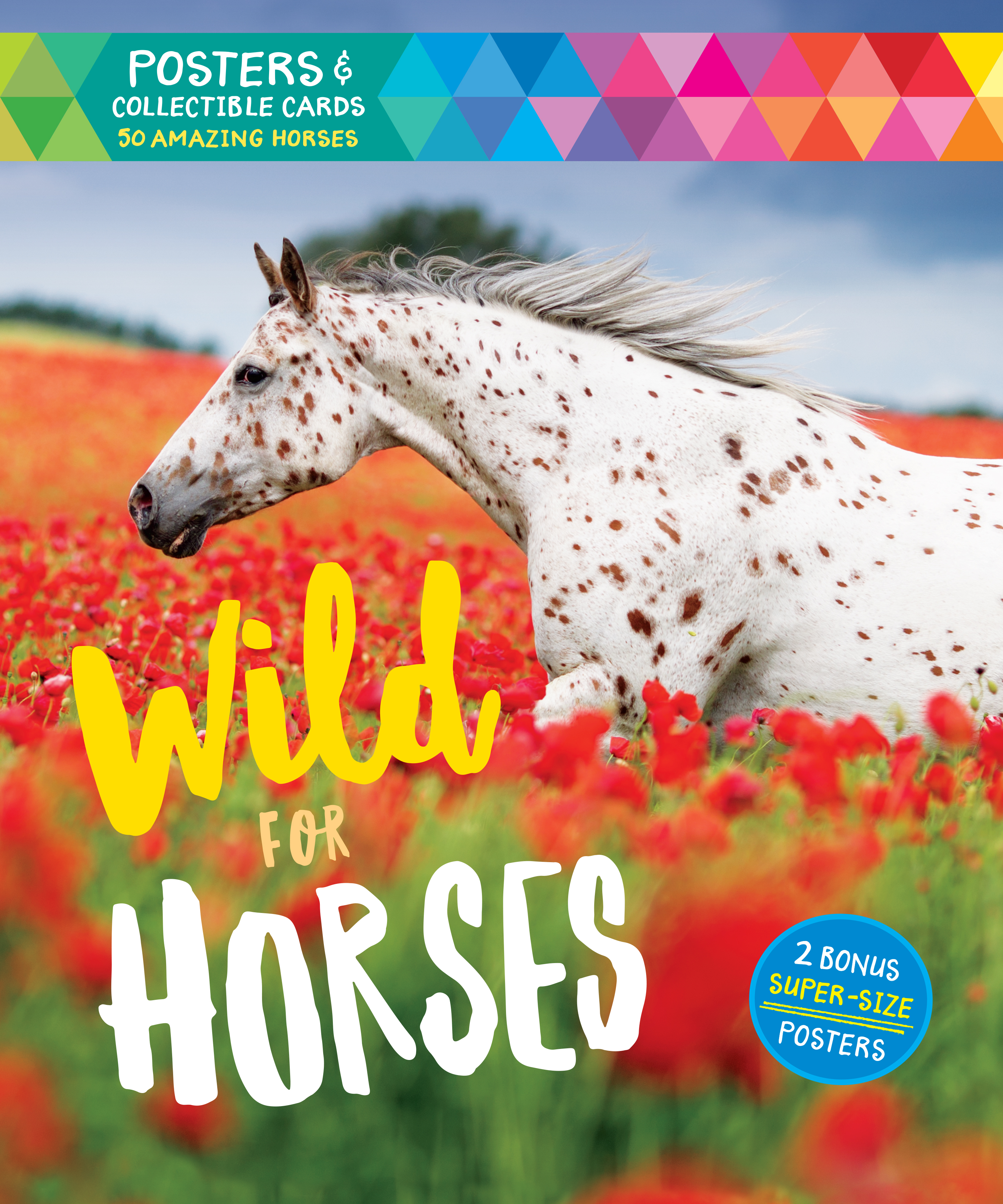Wild for Horses Posters & Collectible Cards Featuring 50 Amazing Horses - Editors of Storey Publishing