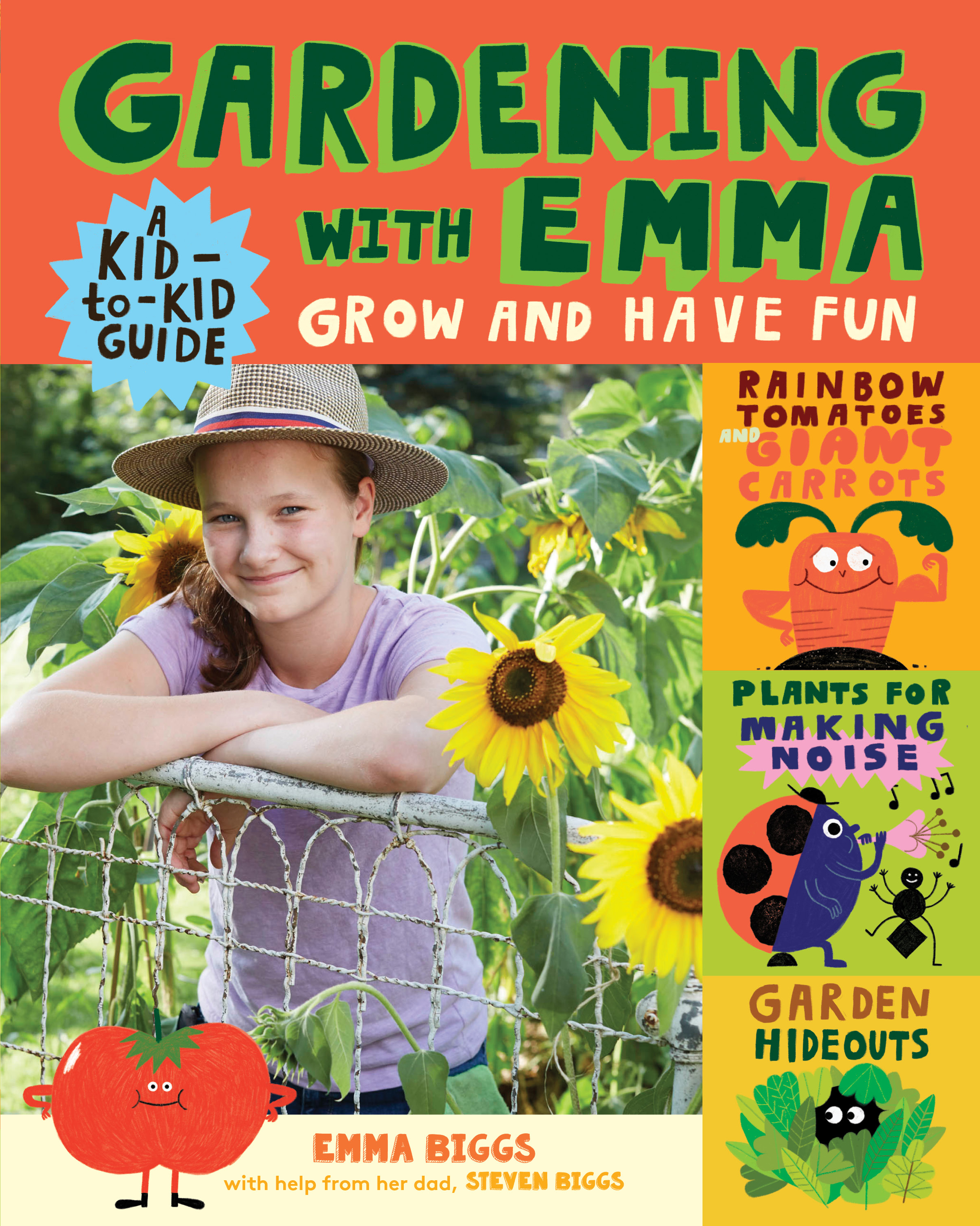 Gardening with Emma Grow and Have Fun: A Kid-to-Kid Guide - Emma Biggs