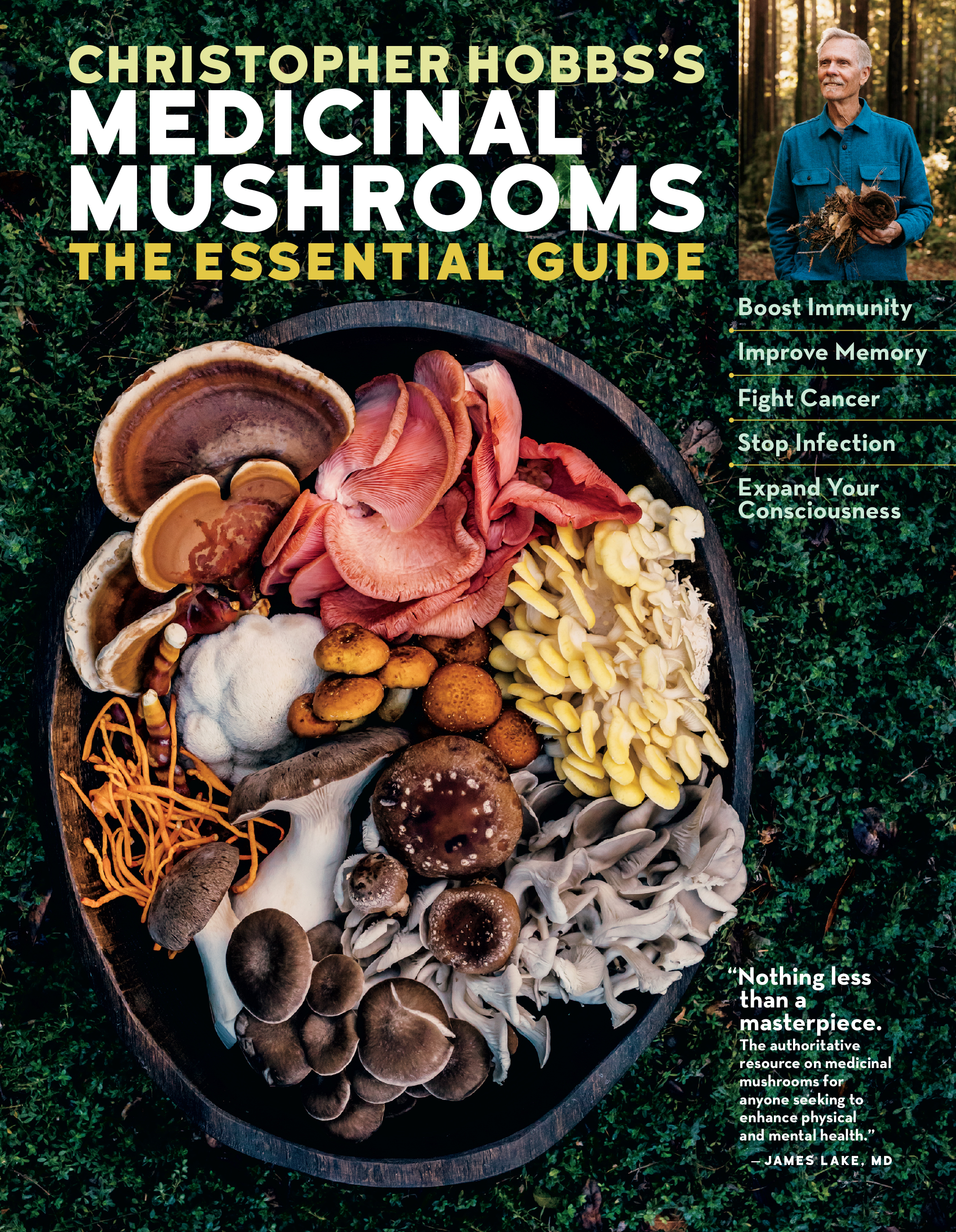 Christopher Hobbs's Medicinal Mushrooms: The Essential Guide Boost Immunity, Improve Memory, Fight Cancer, and Expand Your Consciousness - Christopher Hobbs