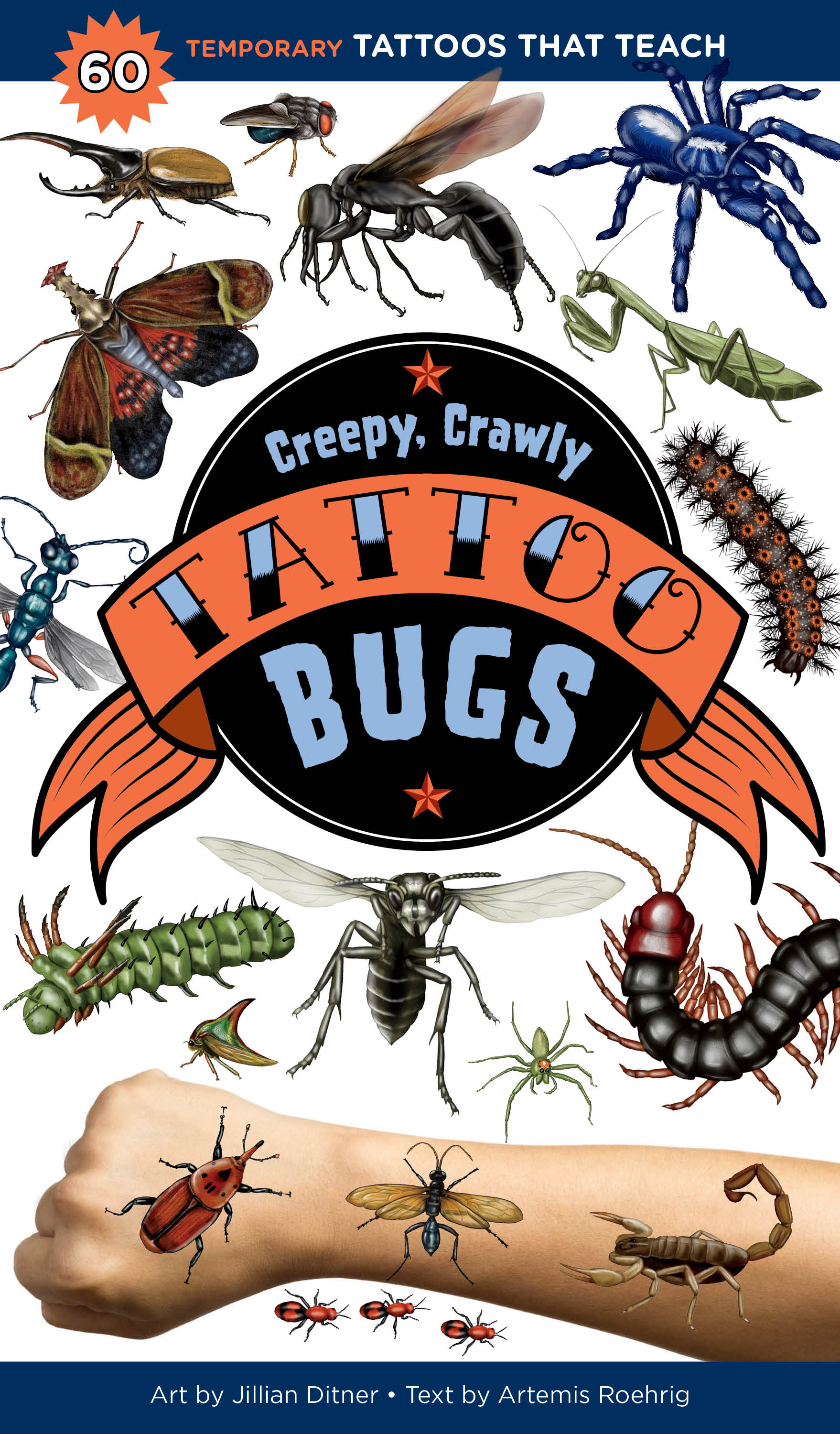 Creepy, Crawly Tattoo Bugs 60 Temporary Tattoos That Teach - Artemis Roehrig