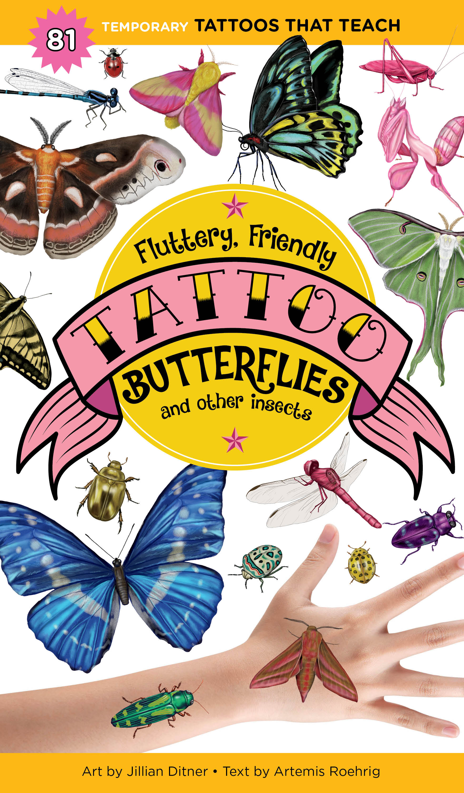 Fluttery, Friendly Tattoo Butterflies and Other Insects 81 Temporary Tattoos That Teach - Artemis Roehrig