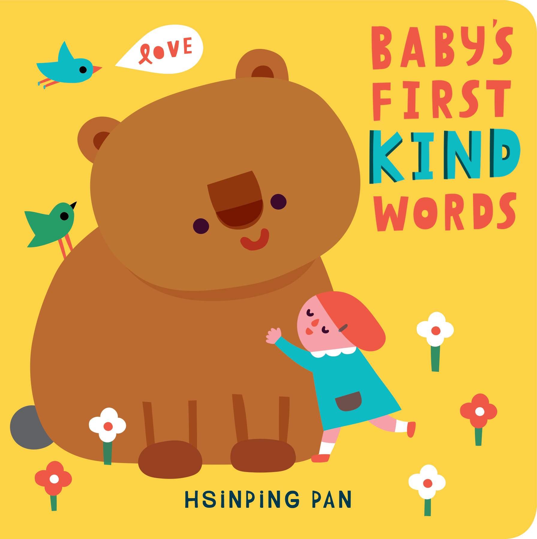 Baby's First Kind Words A Board Book - Hsinping Pan