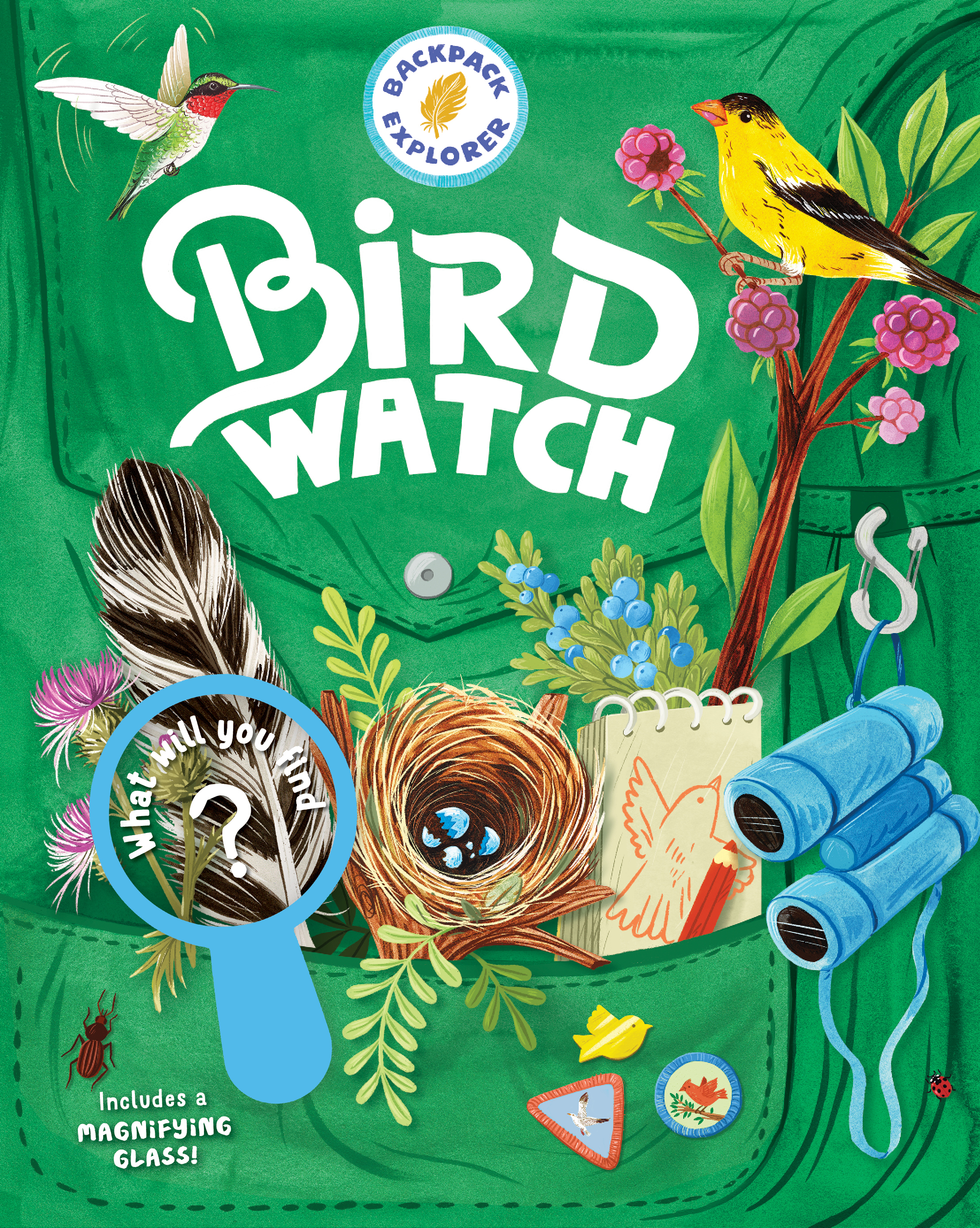 Backpack Explorer: Bird Watch What Will You Find? - Editors of Storey Publishing