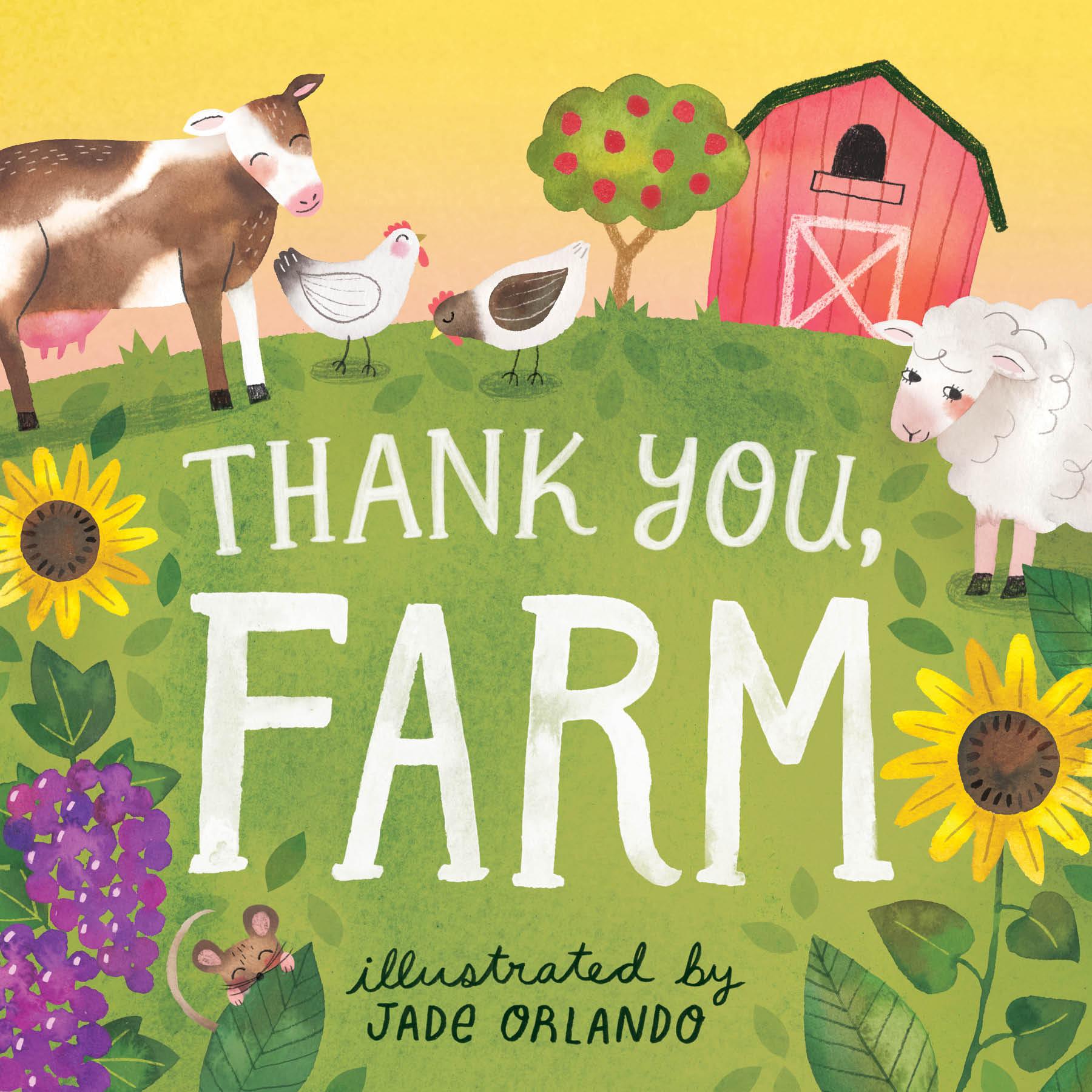 Thank You, Farm A Board Book - Editors of Storey Publishing