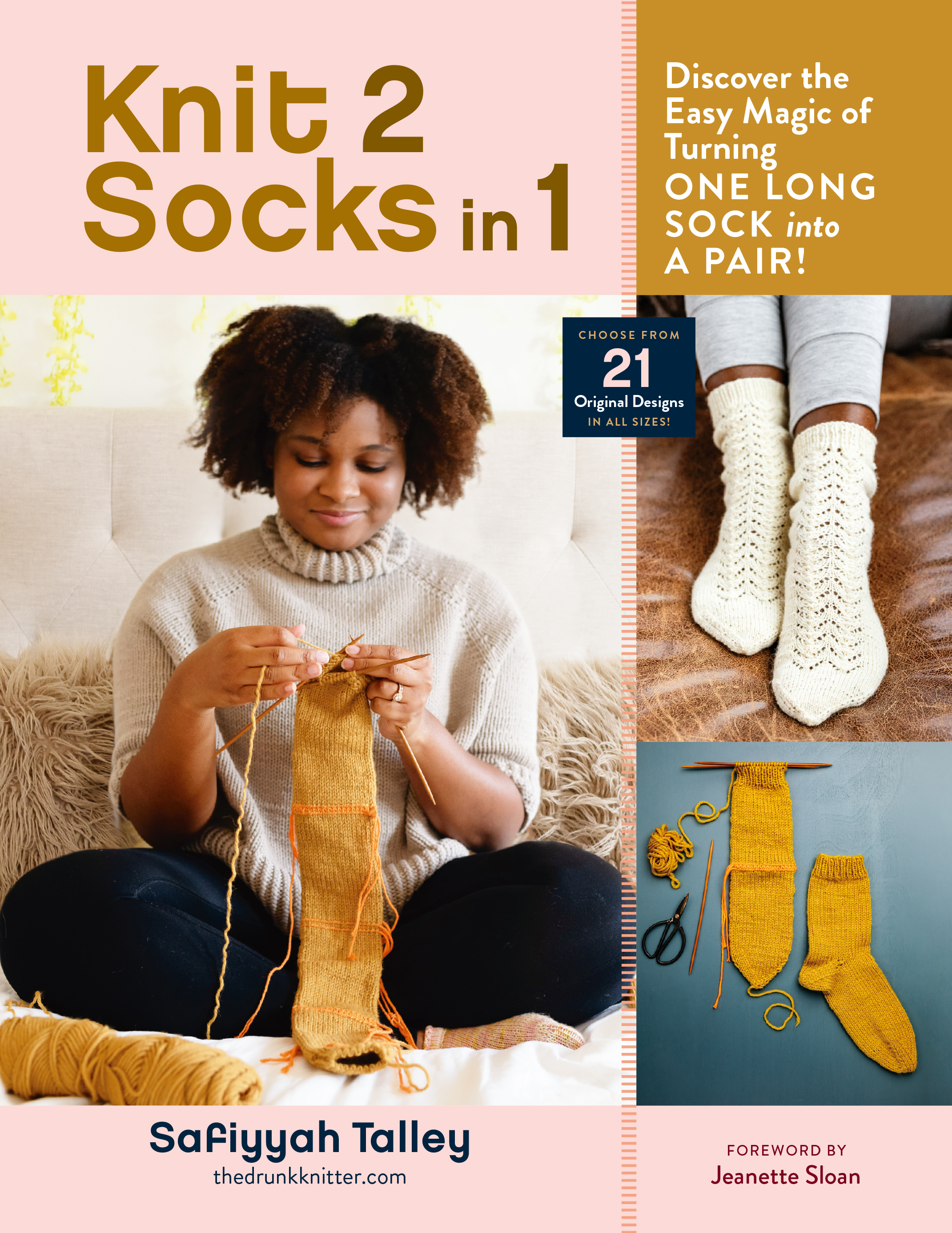 Knit 2 Socks in 1 Discover the Easy Magic of Turning One Long Sock into a Pair! Choose from 21 Original Designs, in All Sizes - Safiyyah Talley