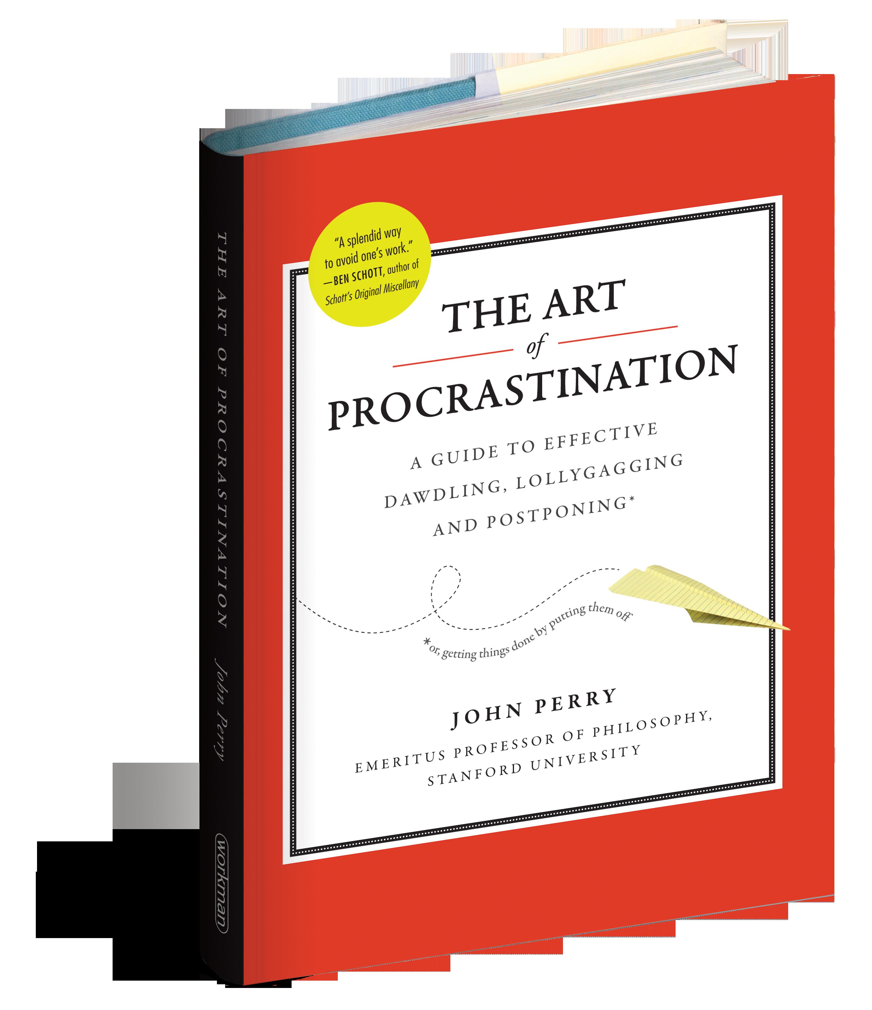 The Art Of Procrastination A Guide To Effective Dawdling Starter D Diagram Wiring Square Motor 8911dpsg32v09 Workman Publishing Rh Com