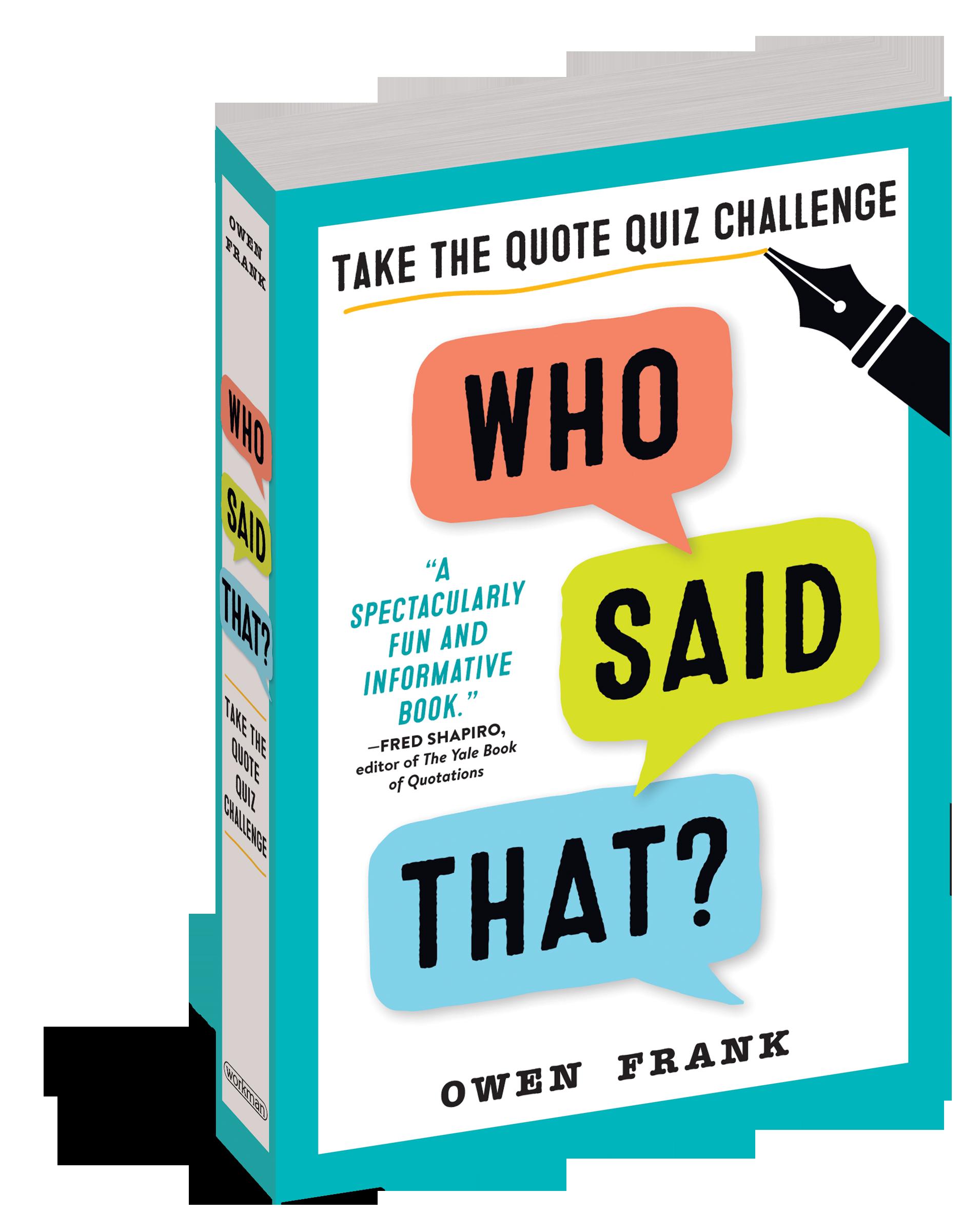 Who Said That? Quiz Book