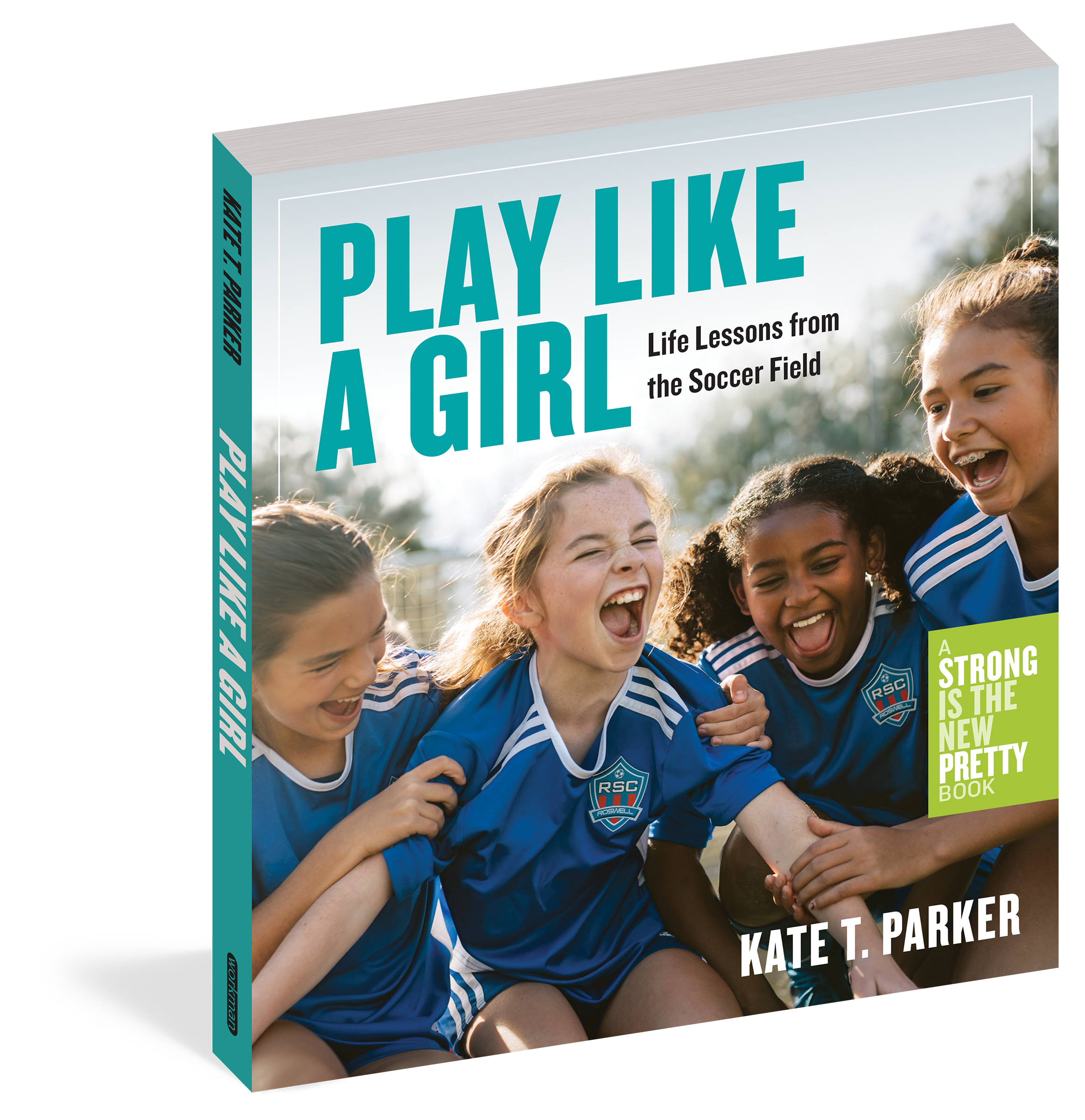 Play Like a Girl - Workman Publishing