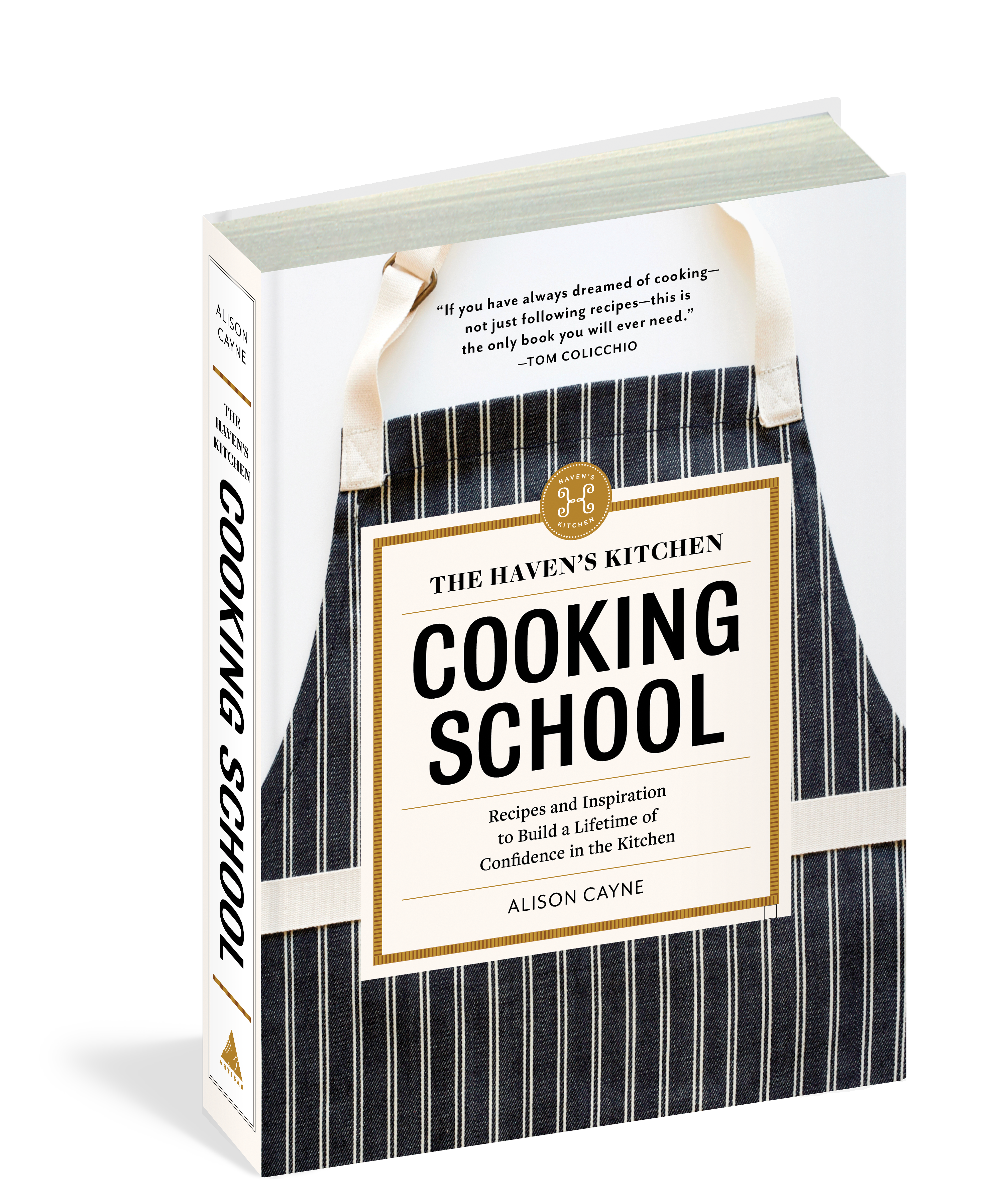 The Haven\'s Kitchen Cooking School - Workman Publishing