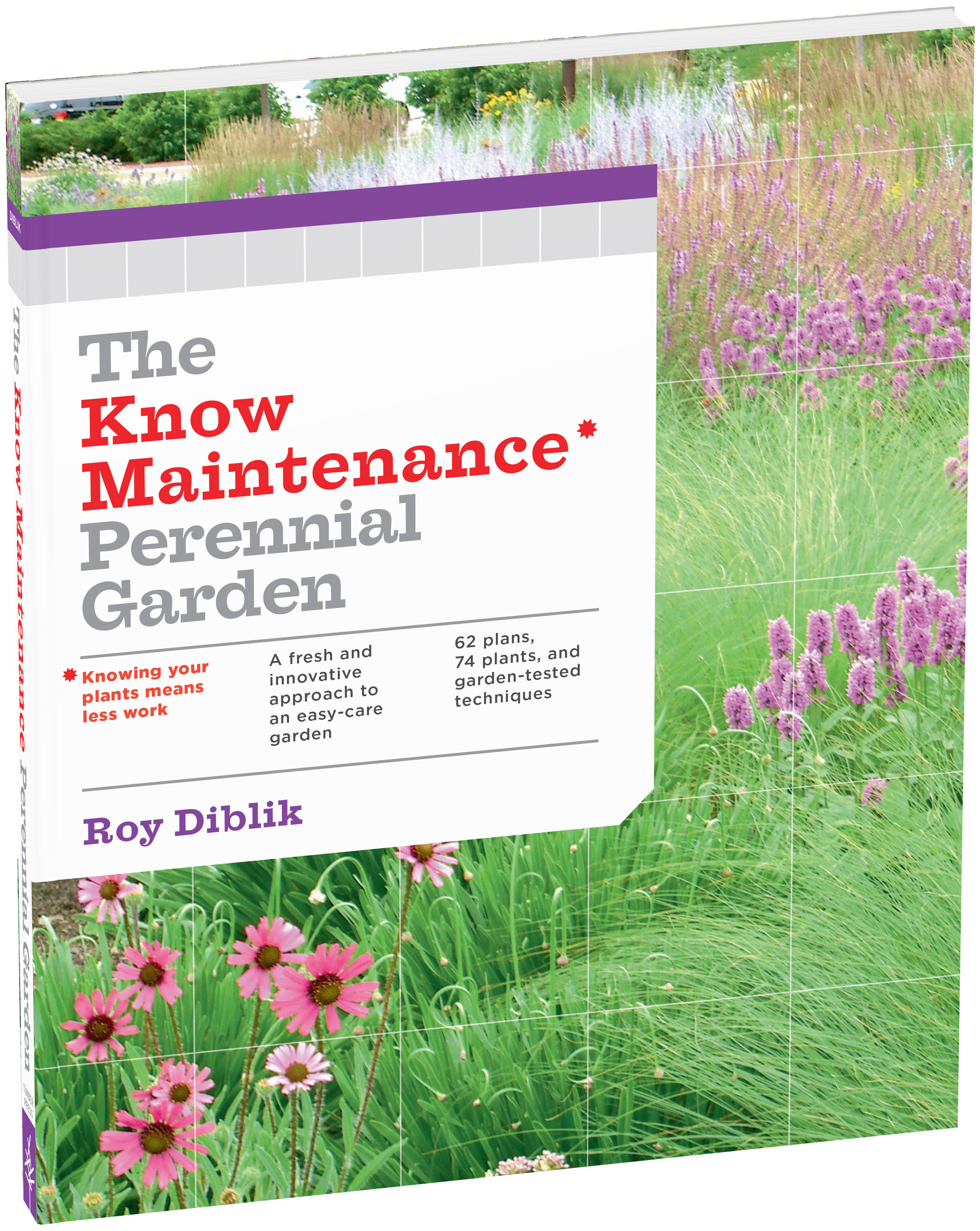 The Know Maintenance Perennial Garden Workman Publishing