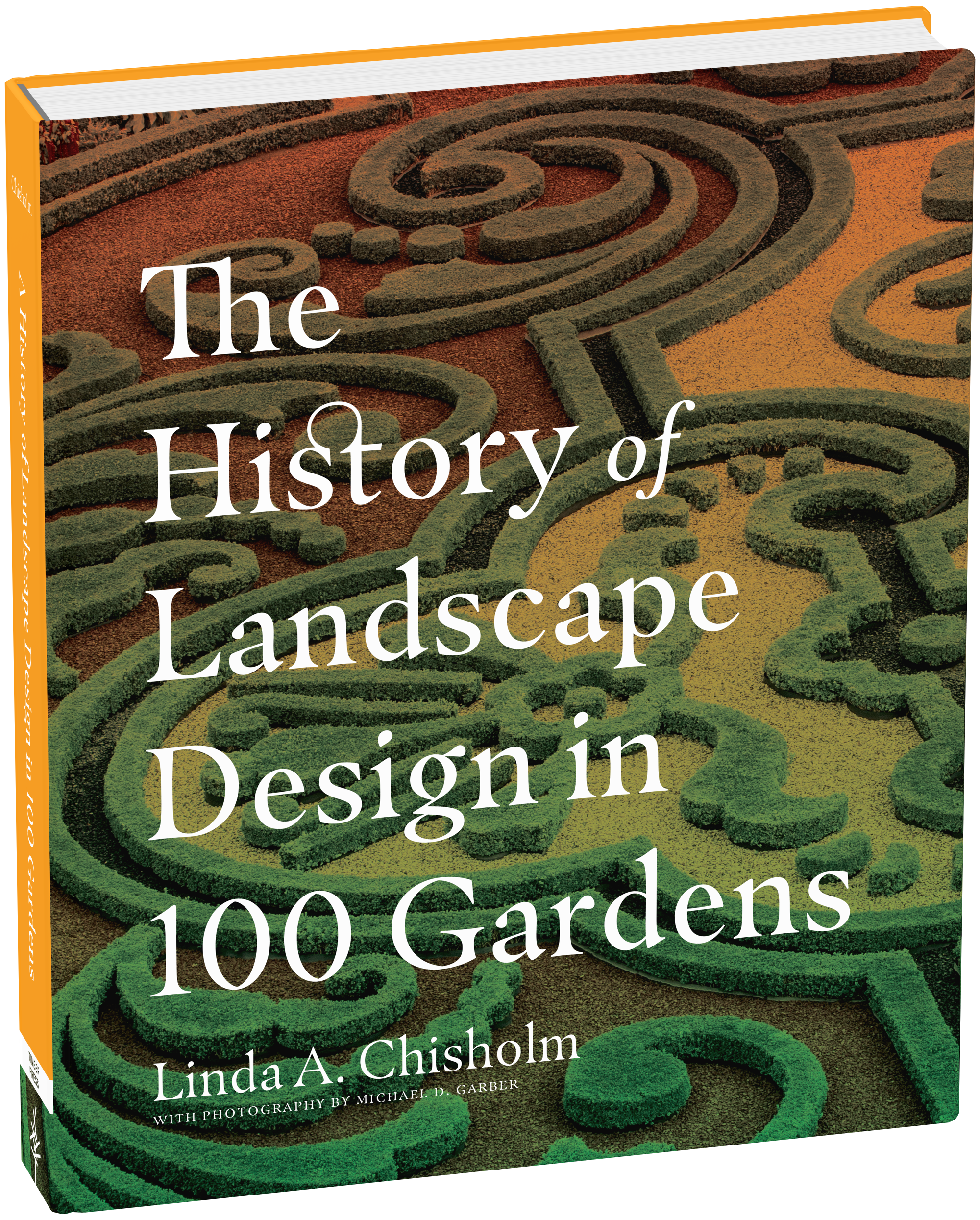 The History of Landscape Design in 100 Gardens - Workman Publishing