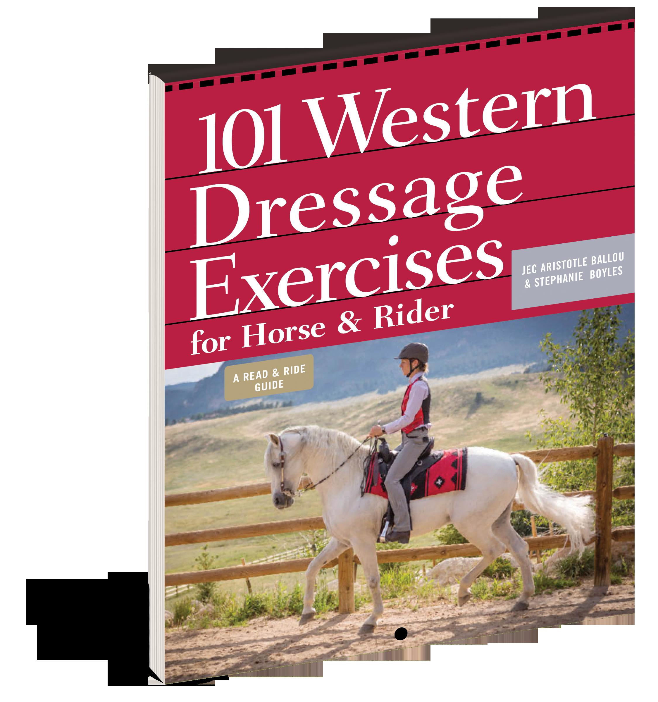 101 Western Dressage Exercises For Horse Rider Workman Publishing