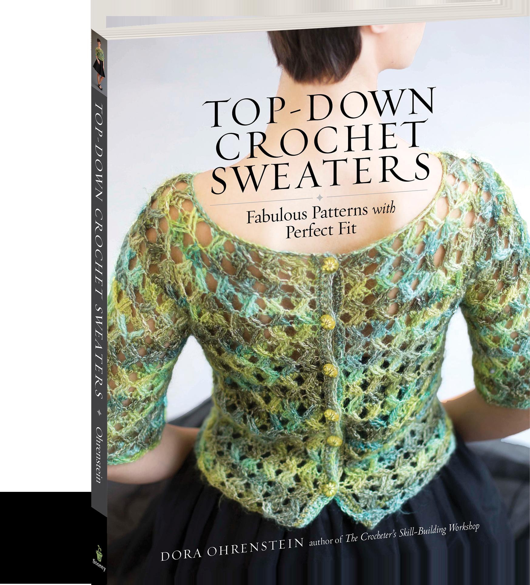 Top Down Crochet Sweaters Workman Publishing
