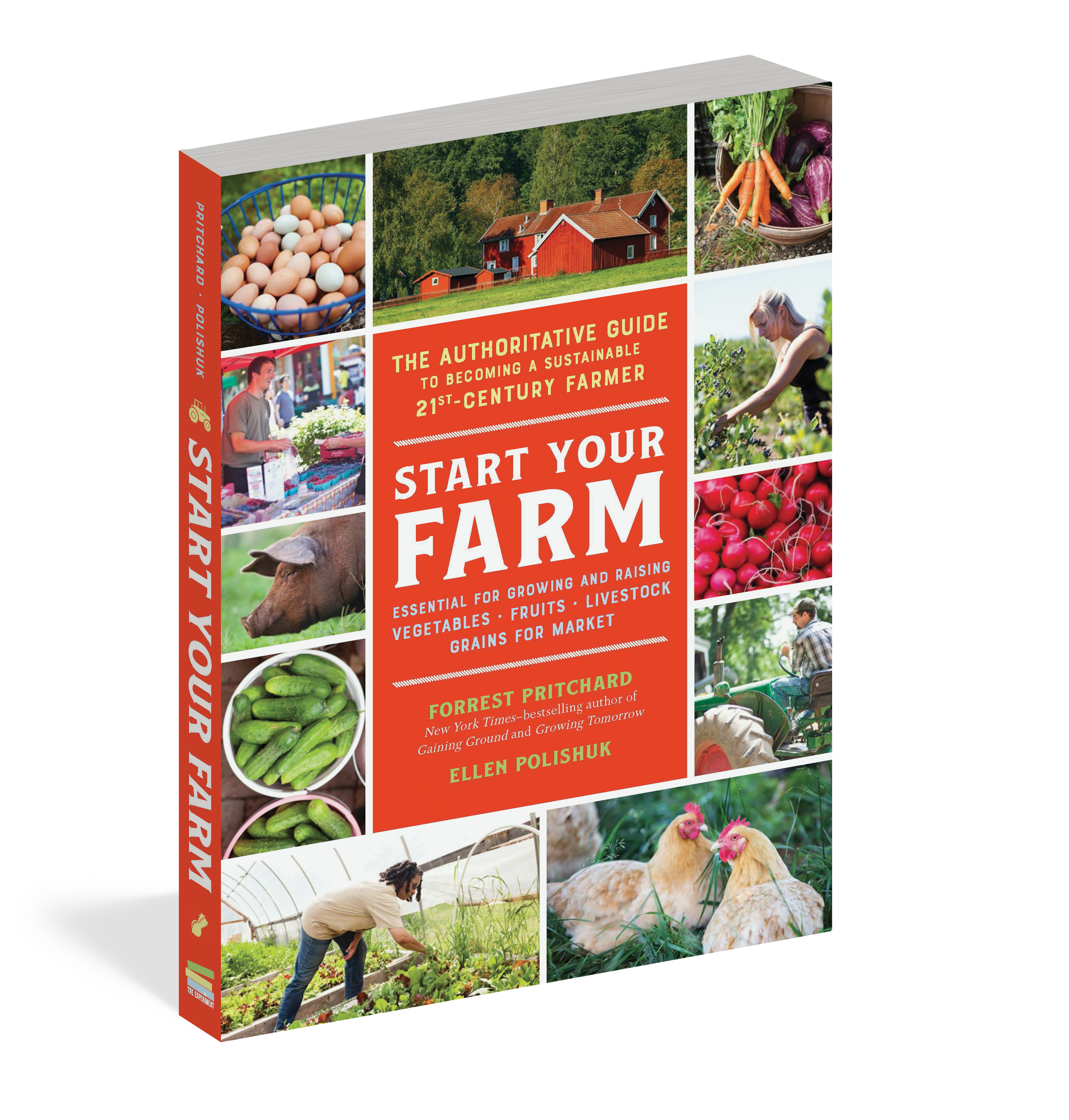Books Economics Start Your Farm The Authoritative Guide to Becoming a Sustainable 21st Century Farmer
